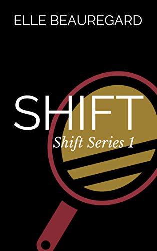 SHIFT (Shift Series #1)