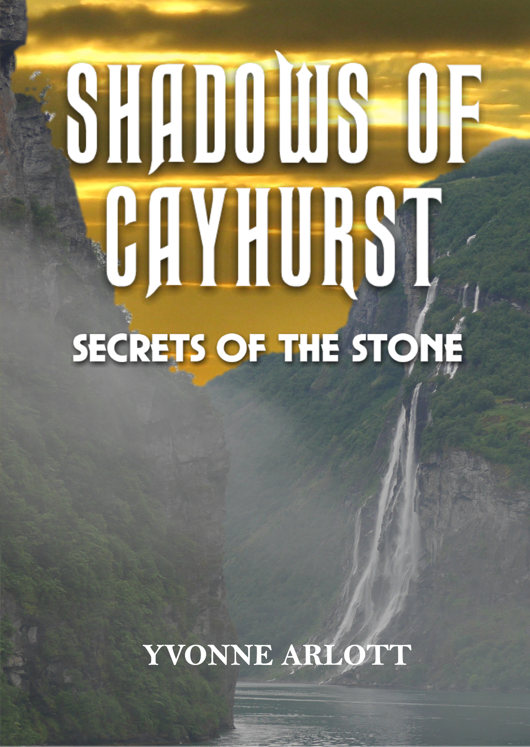 Secrets Of The Stone (Shadows Of Cayhurst, #2)