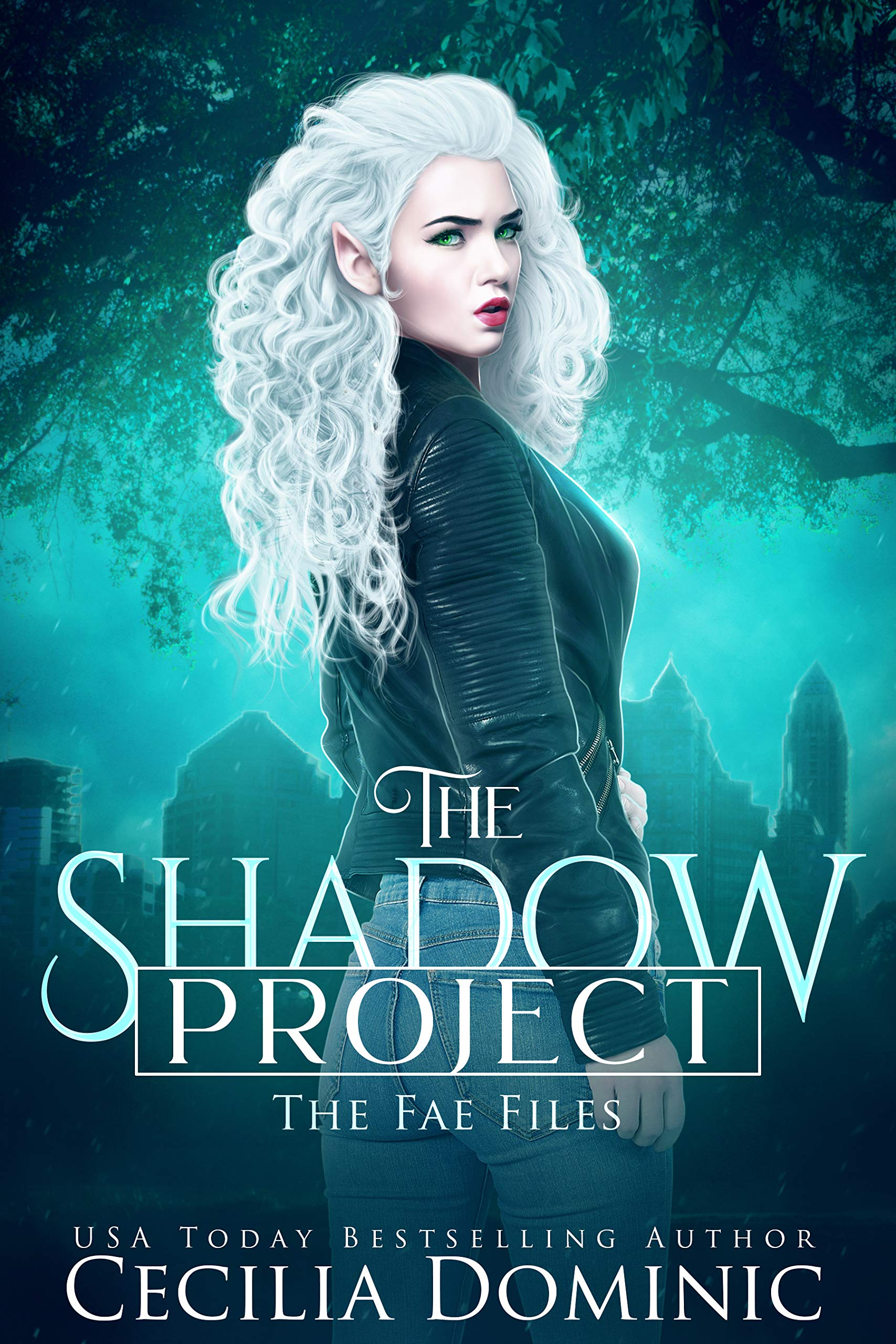 The Shadow Project: An Urban Fantasy Thriller (The Fae Files Book 1)