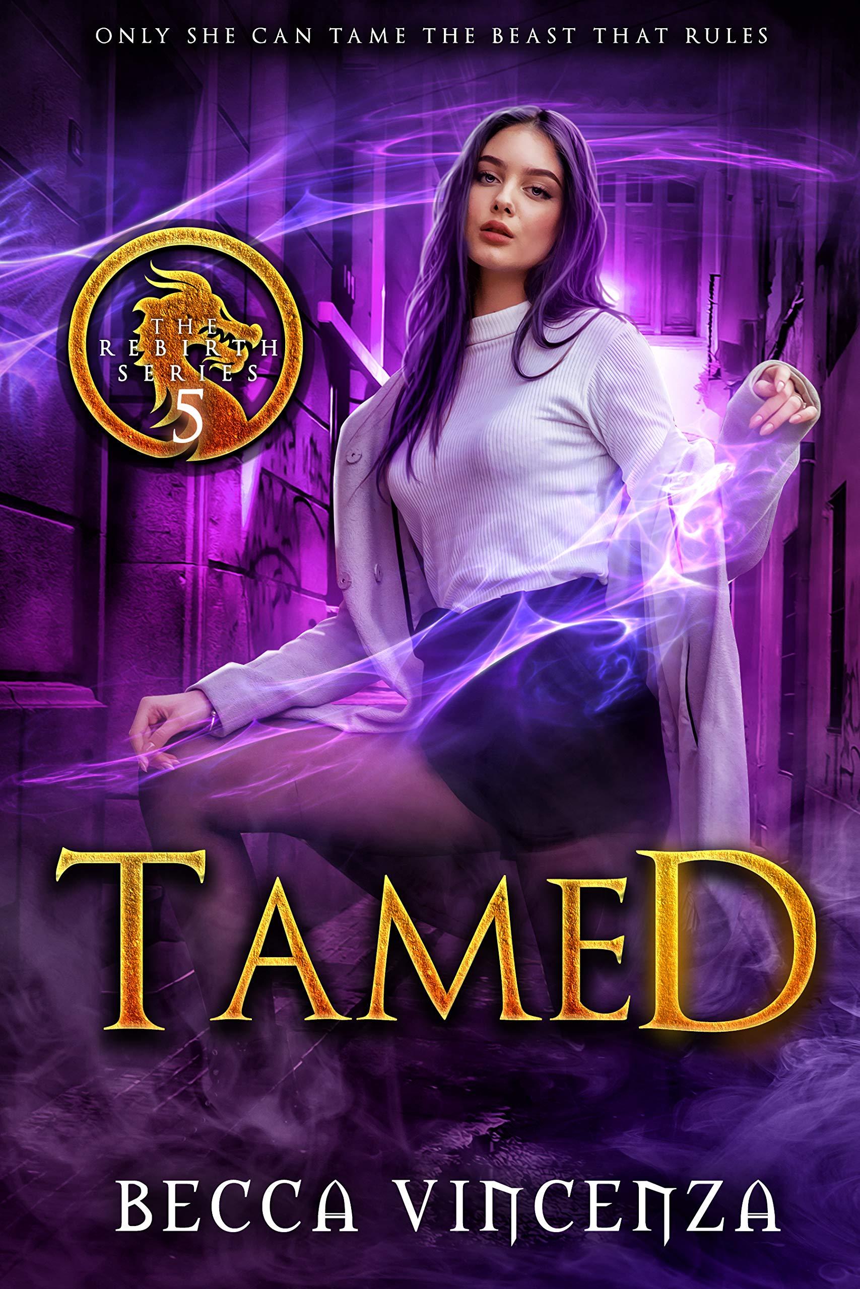 Tamed (Rebirth, #5)