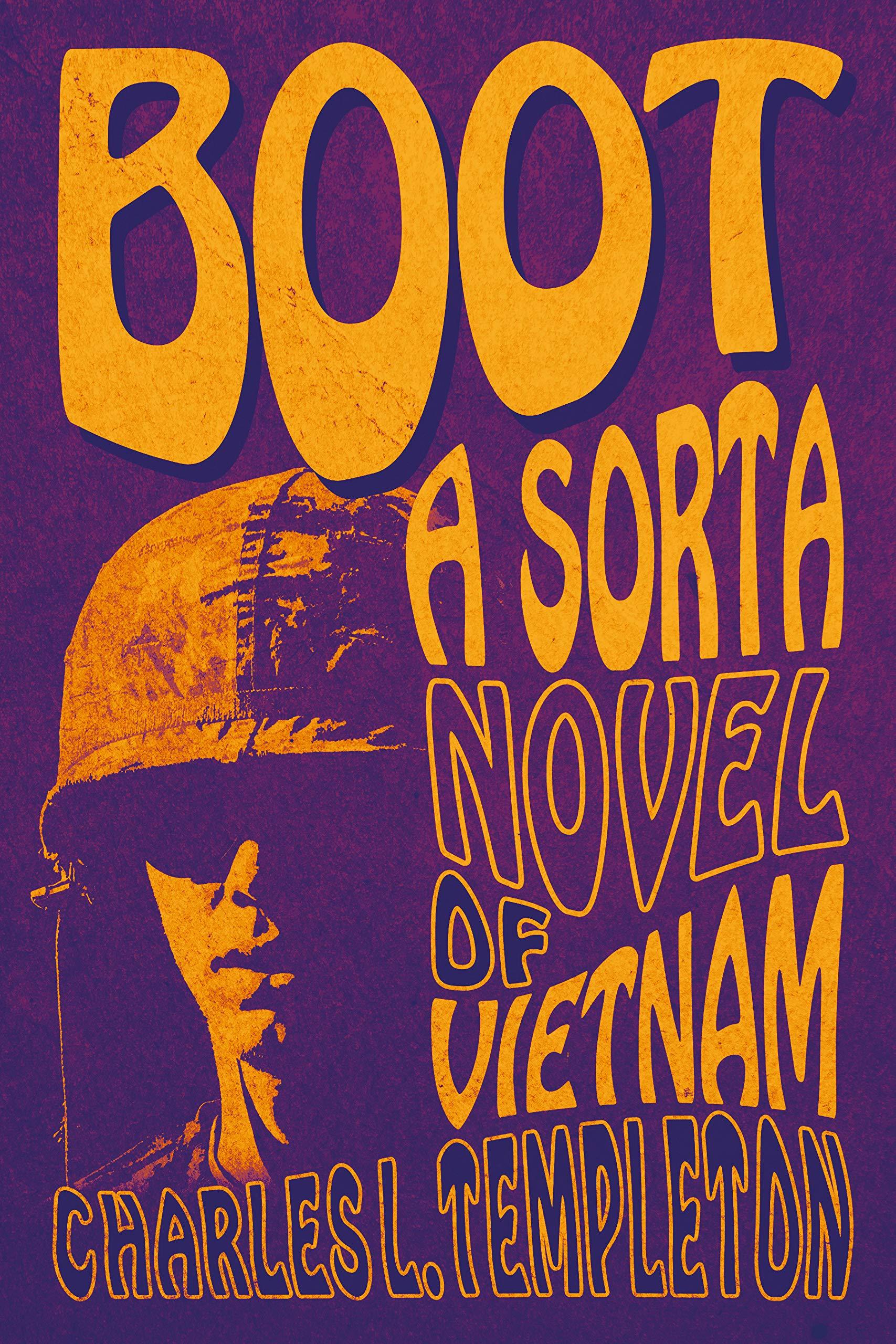 Boot: A Sorta Novel of Vietnam