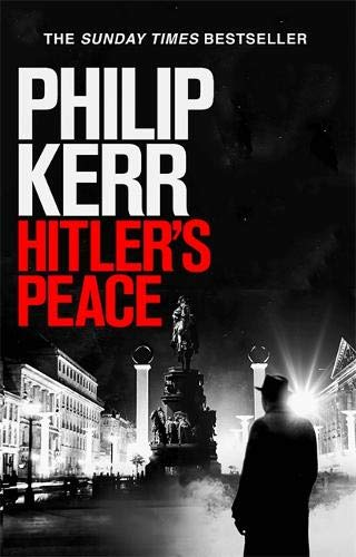 Hitler's Peace: gripping alternative history thriller from a global bestseller