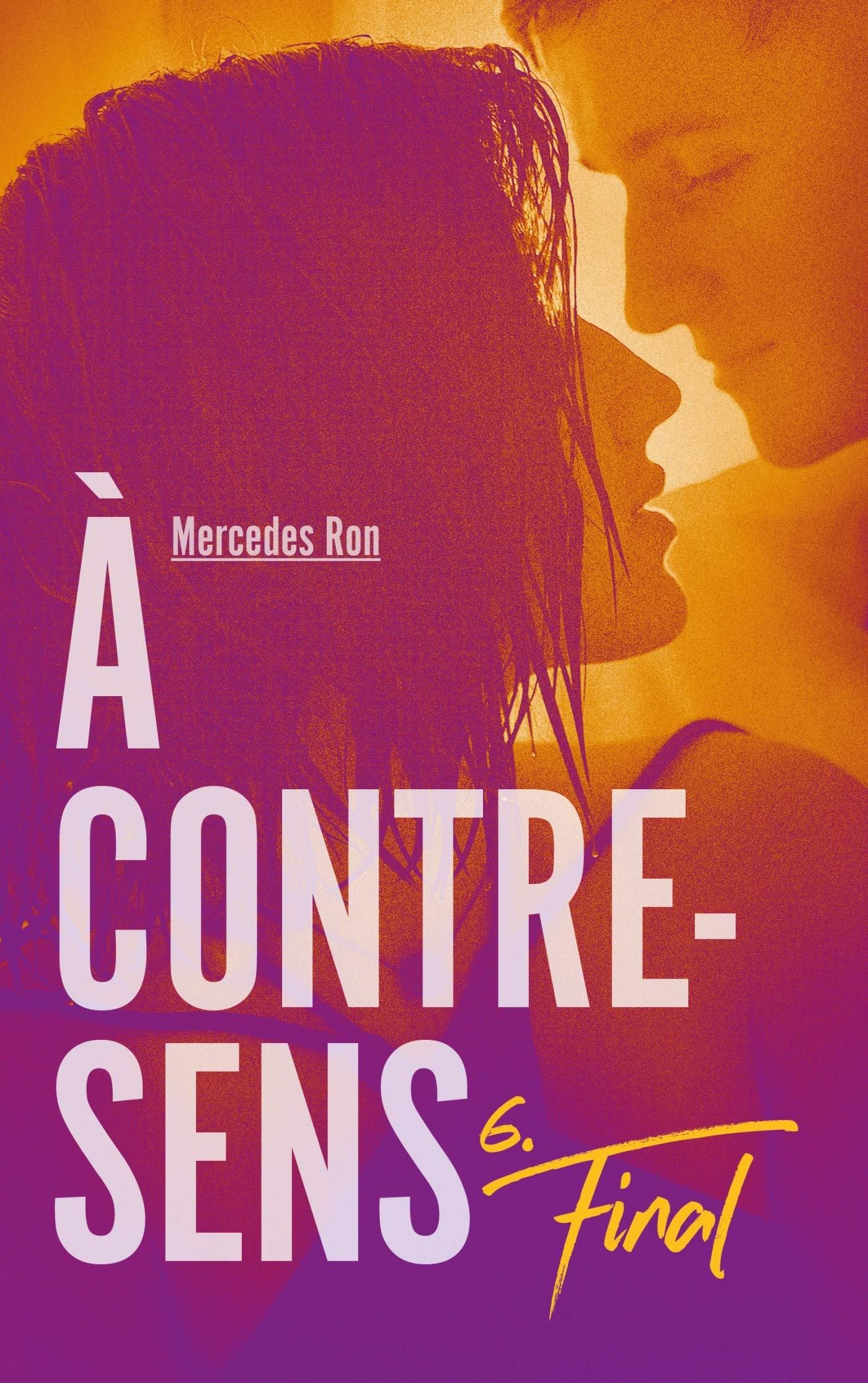 Le Final (A Contre-Sens, #6)