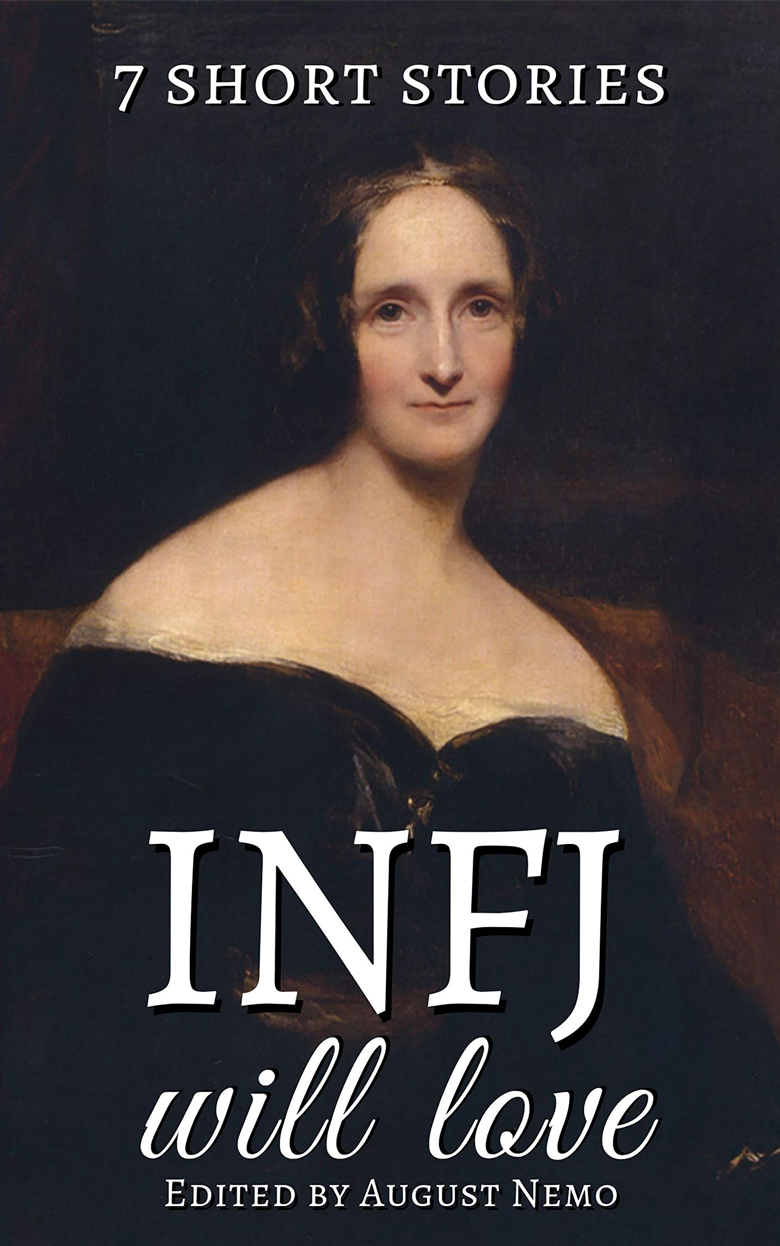 7 short stories that INFJ will love (7 short stories for your Myers-Briggs type Book 9)