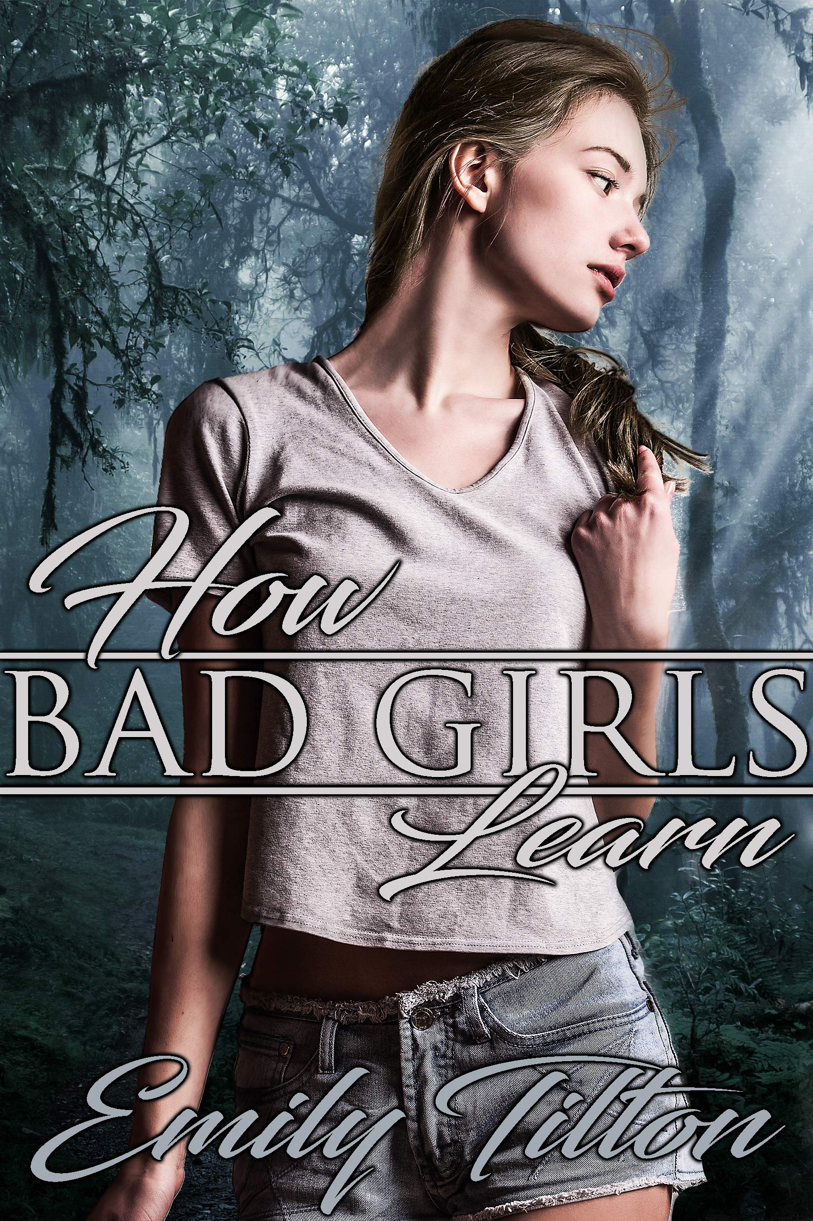 How Bad Girls Learn (The Institute: Bad Girls Book 4)