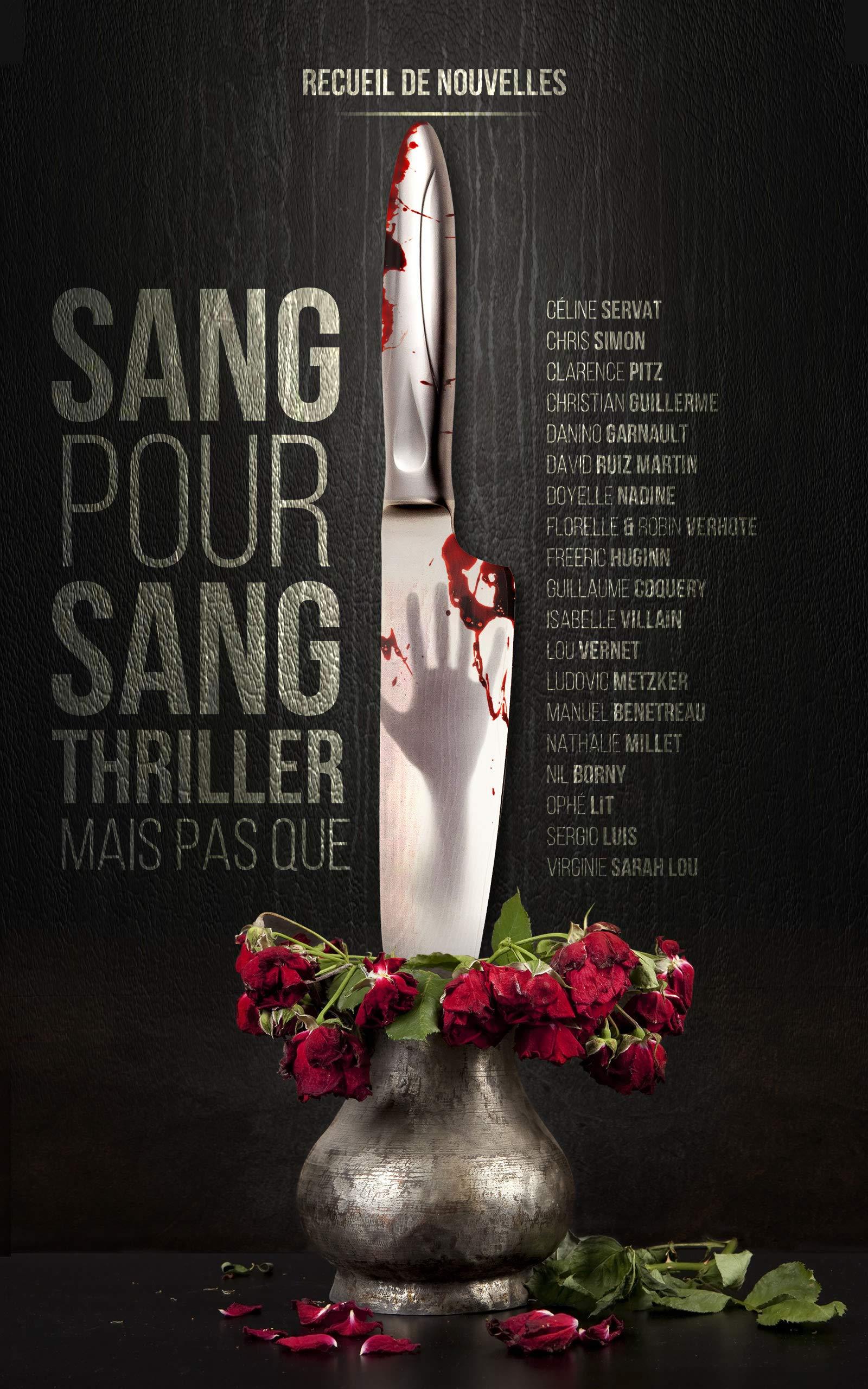 Sang pour Sang thriller, mais pas que