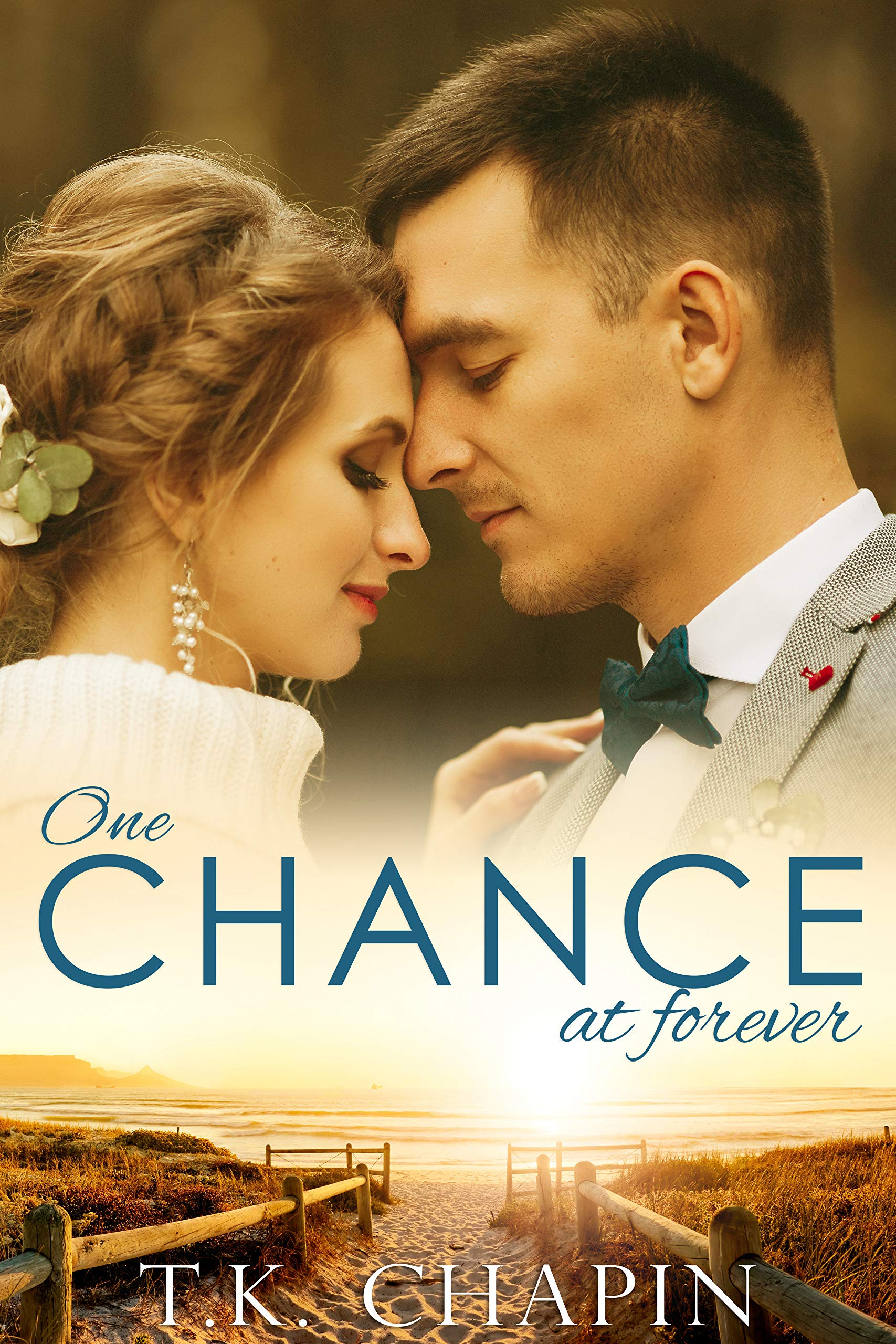 One Chance At Forever: A Realistic Christian Romance About Finding God And Love (Faithful Love Book 2)