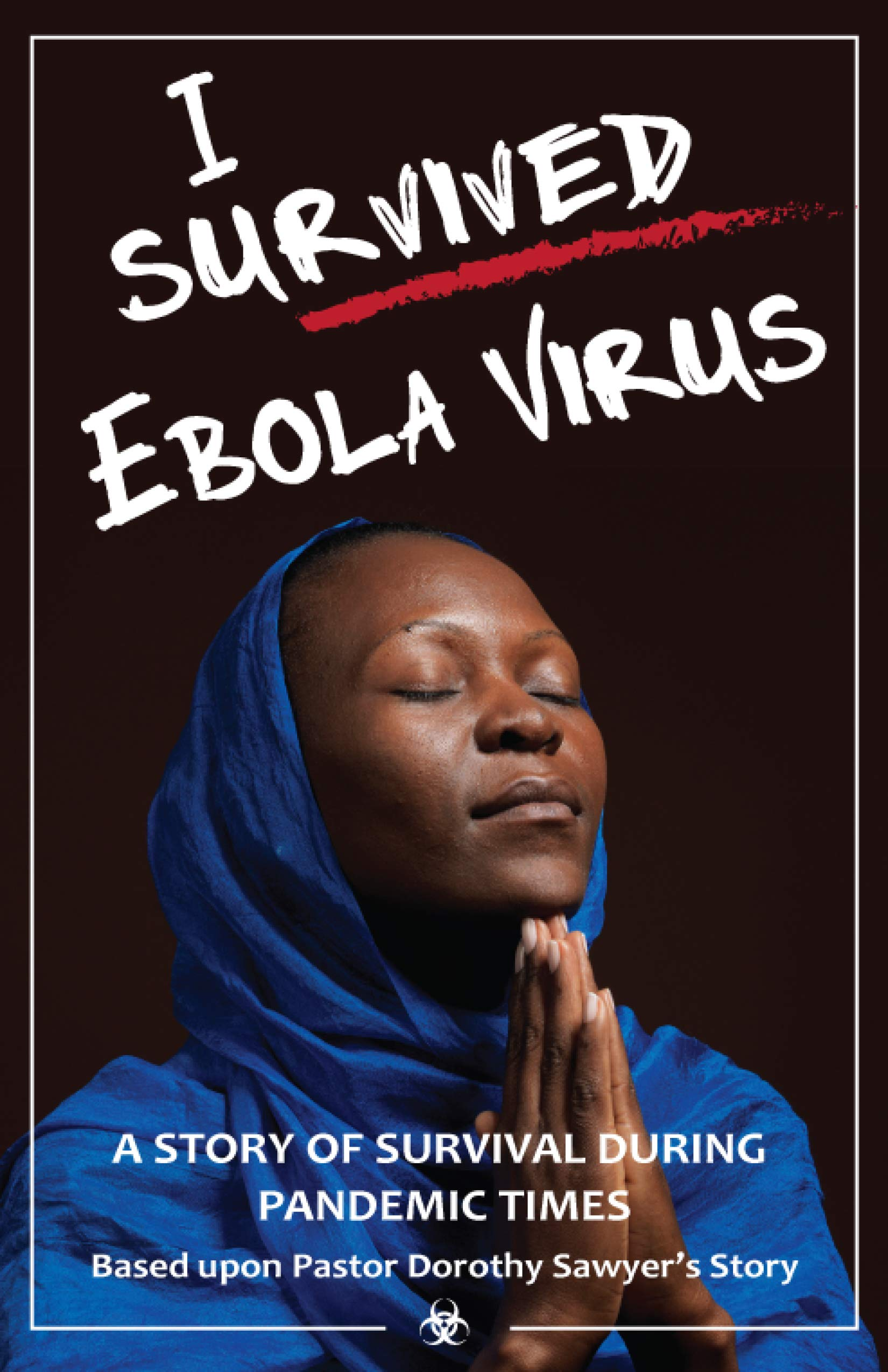 I survived Ebola virus: Pastor Dorothy Sawyer survival story during pandemic times.