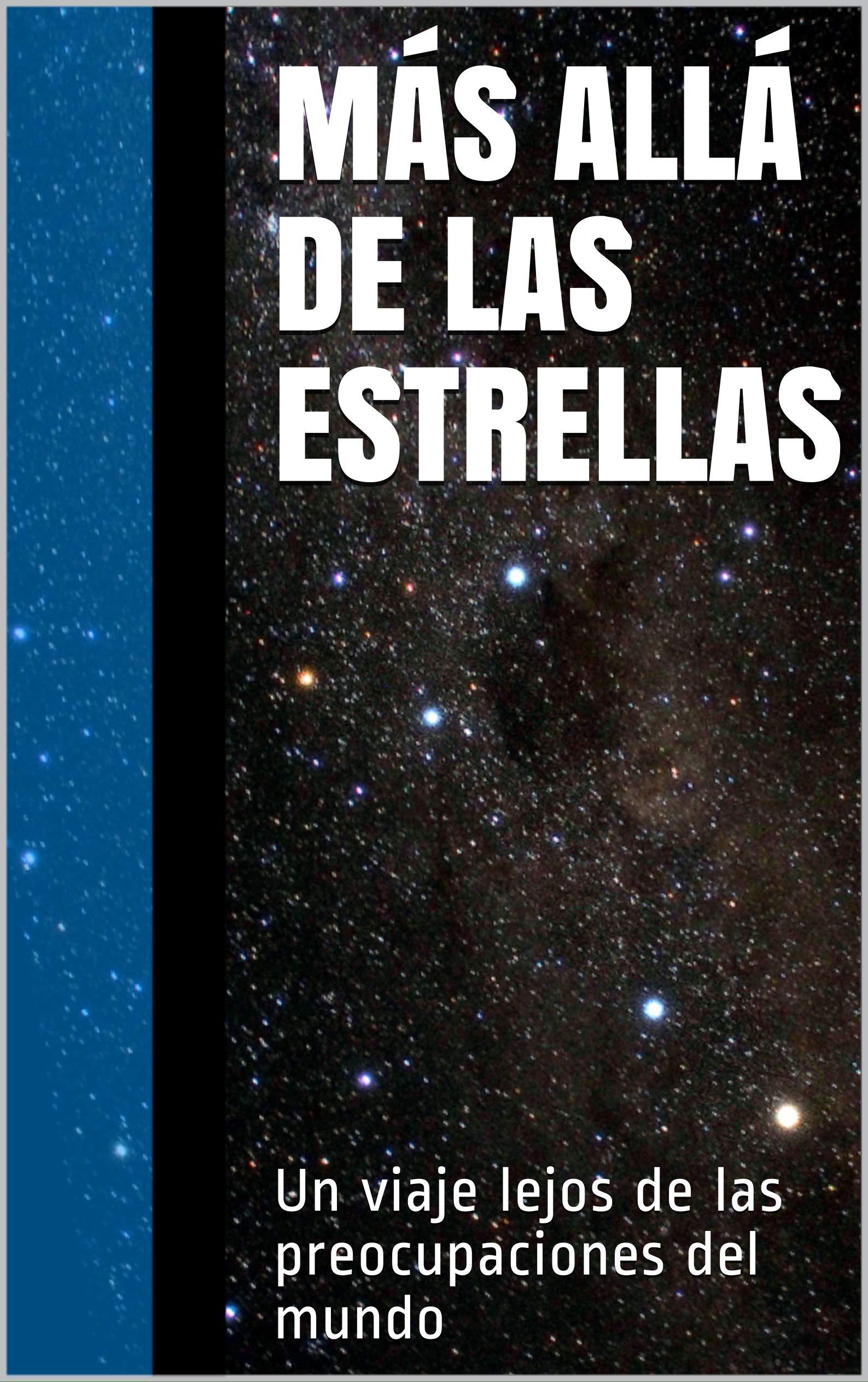 Más allá de las Estrellas: Un viaje lejos de las preocupaciones del mundo