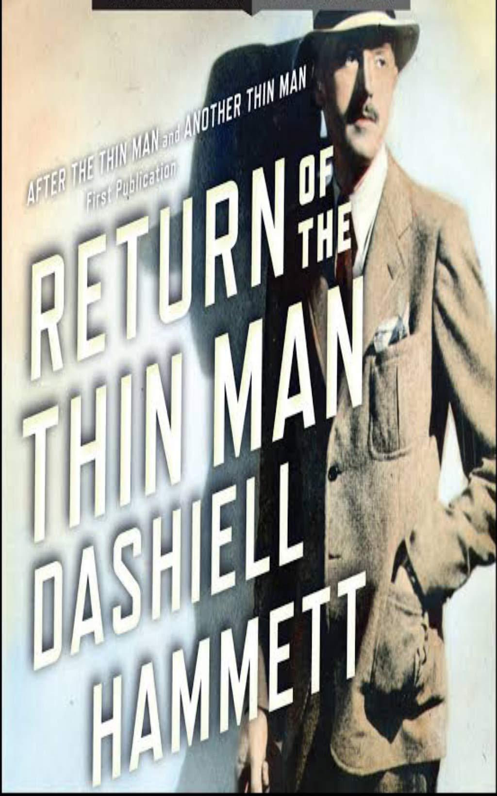 The Thin Man. A Hard-Boiled Mystery Novel