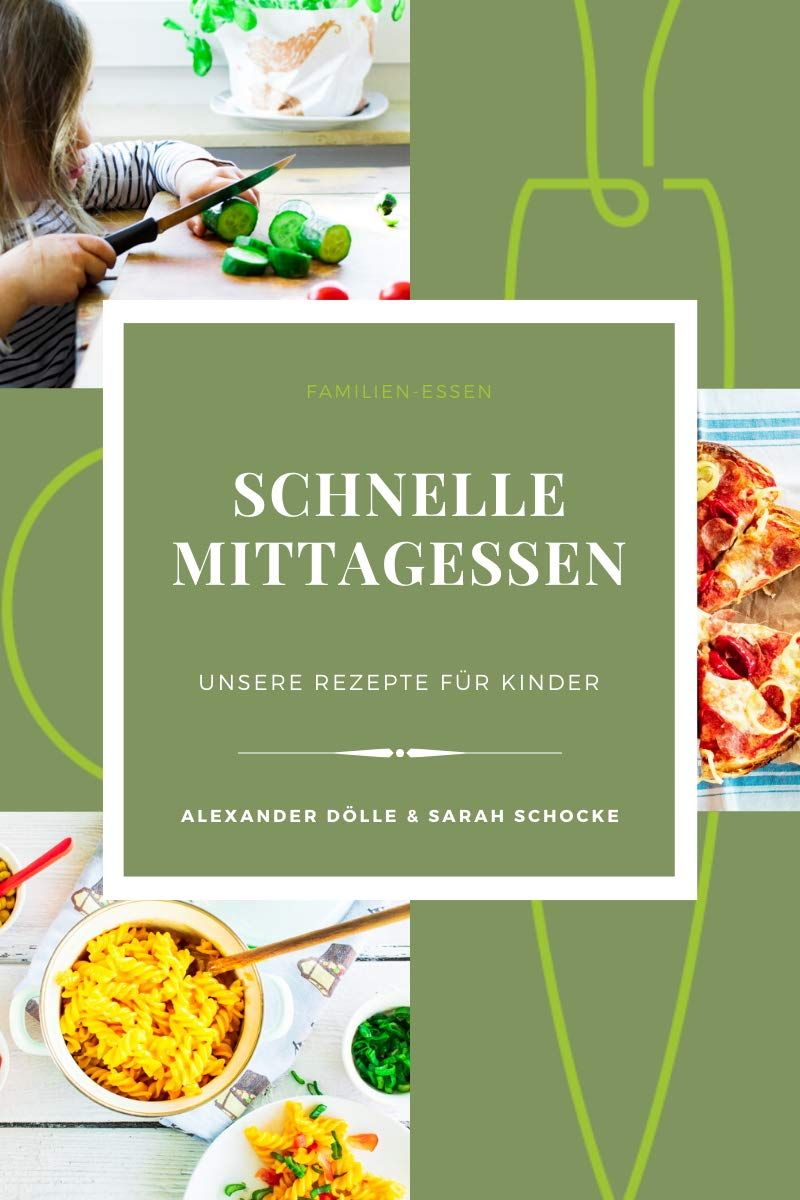Schnelle Mittagessen: Unsere Rezepte für Kinder. 1 Monat gesund und schnell kochen für Kinder. 5-10 Zutaten. Kochbuch für das Smartphone.
