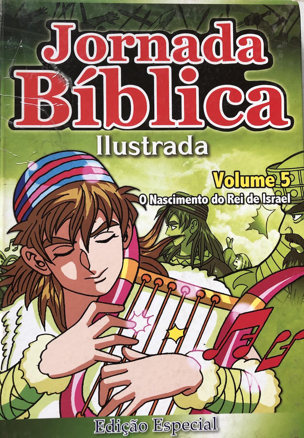 Jornada bíblica ilustrada 5 O nascimento do Rei de Israel