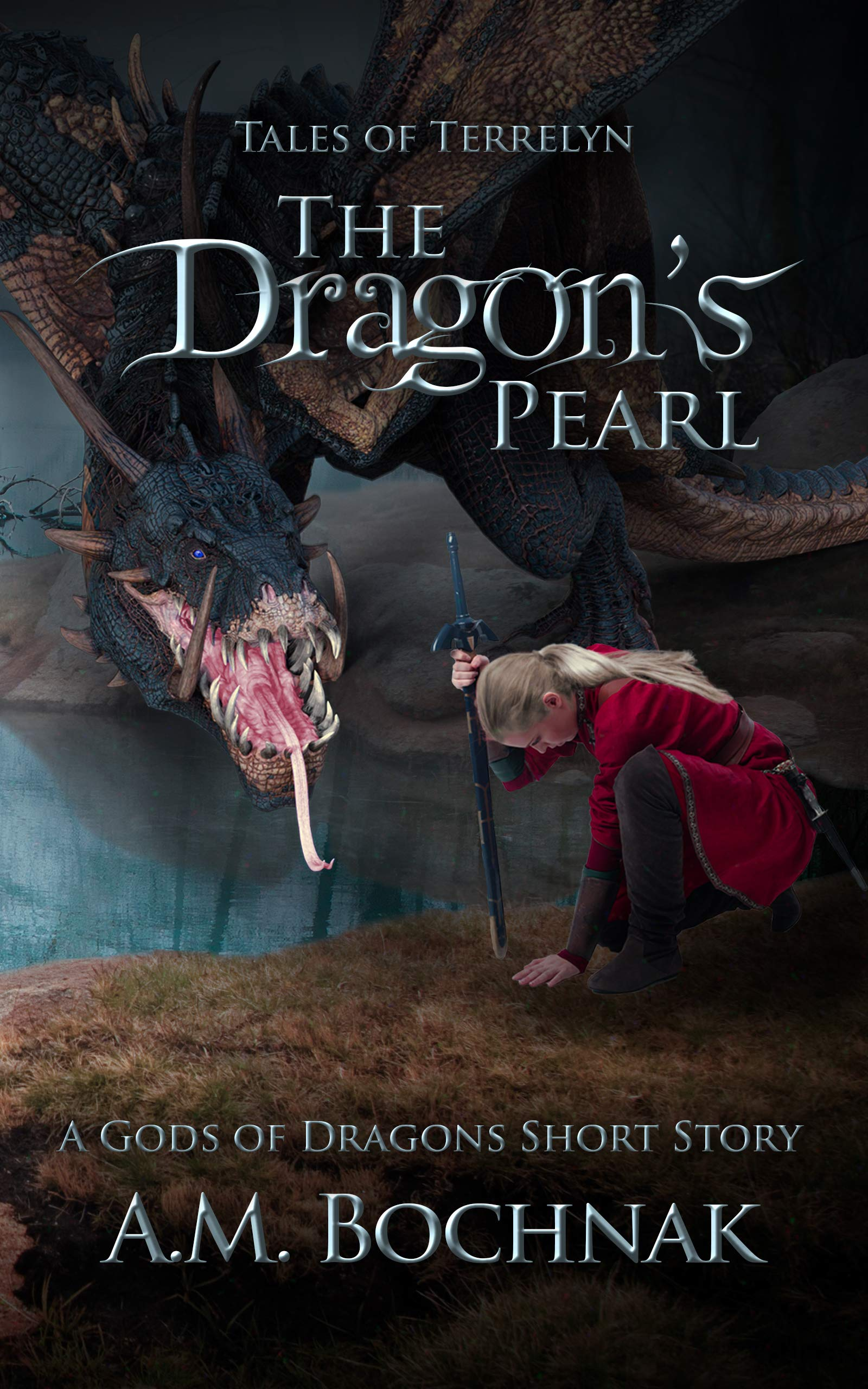 The Dragon's Pearl: A Gods of Dragons Short Story (Tales of Terrelyn Book 1)