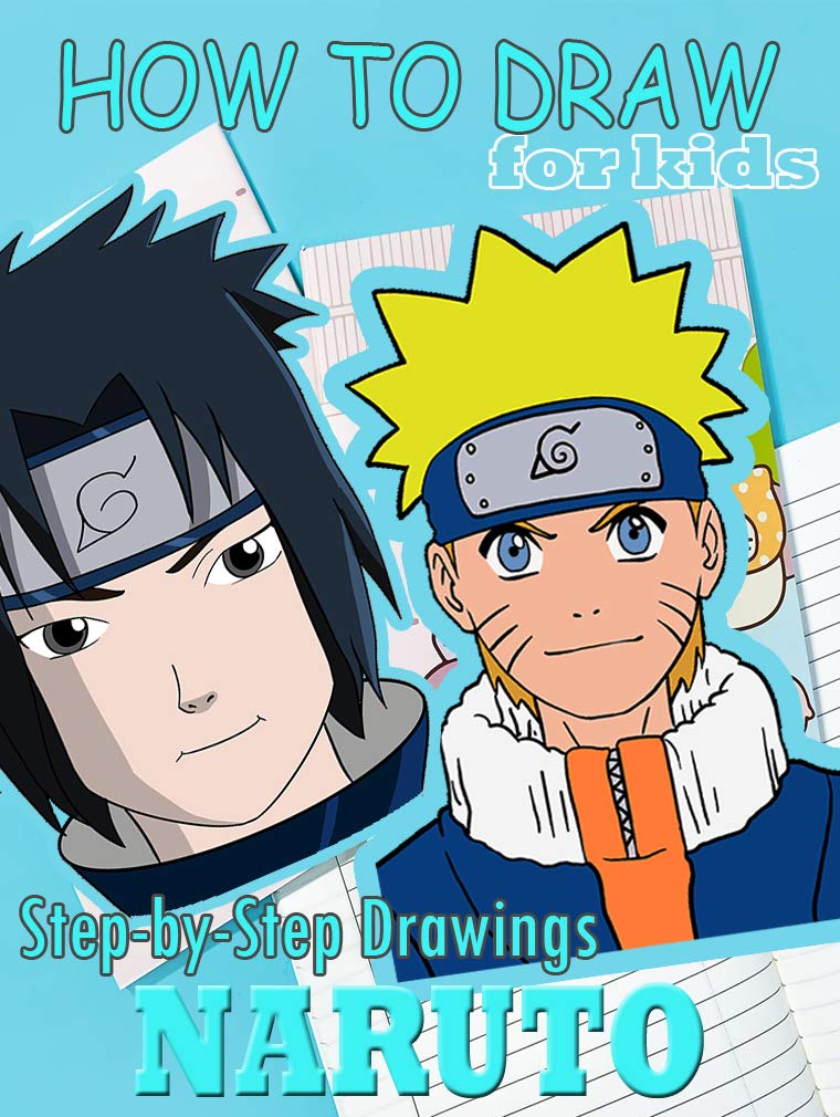 How to draw Naruto for kids - Step By Step - The Best Book Drawing for Beginners