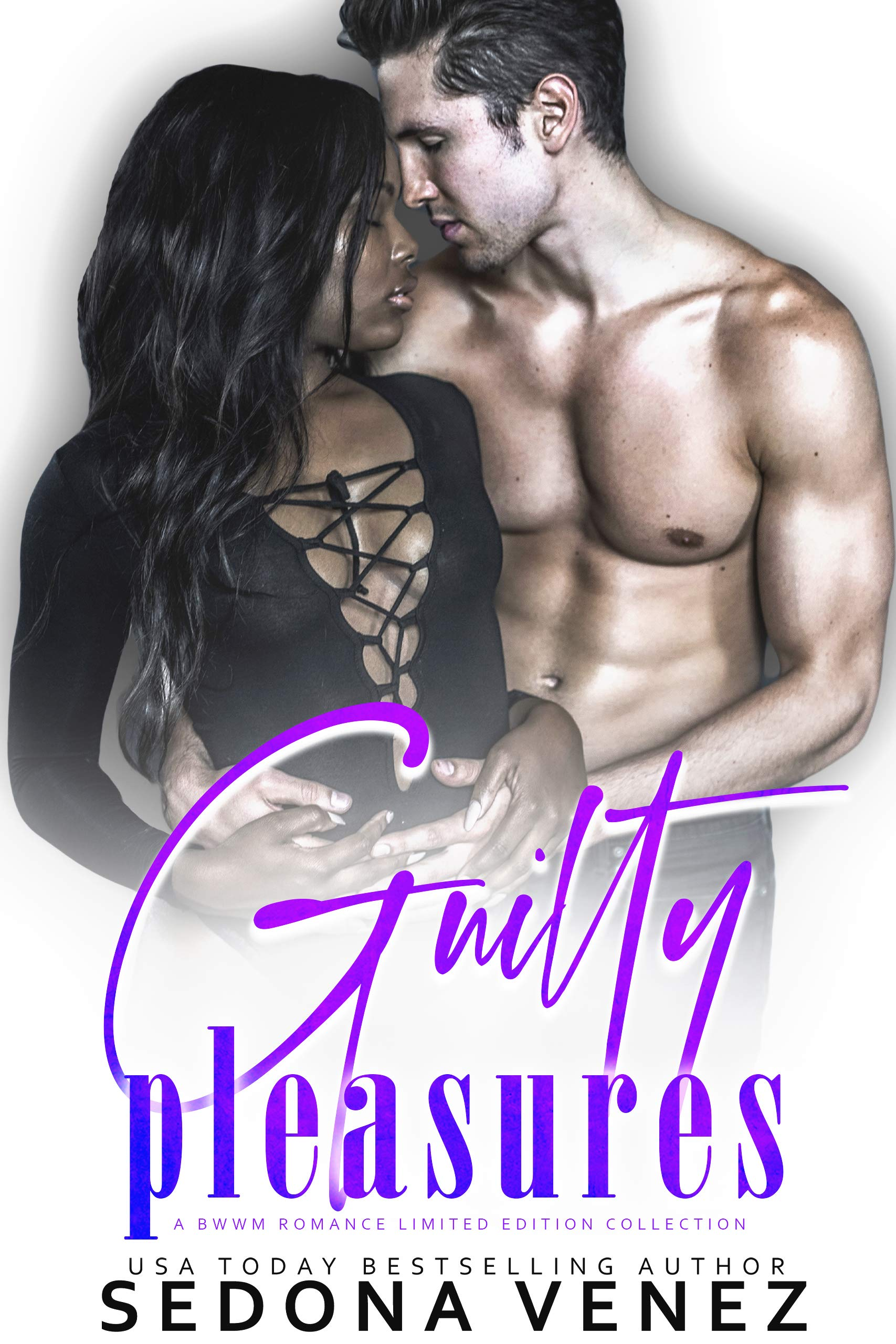 Guilty Pleasures: A BWWM Romance Limited Edition Collection