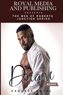Duane: Book 2 of the Men of Roberts Junction Series