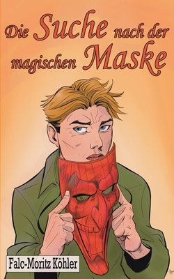 Die Suche nach der magischen Maske