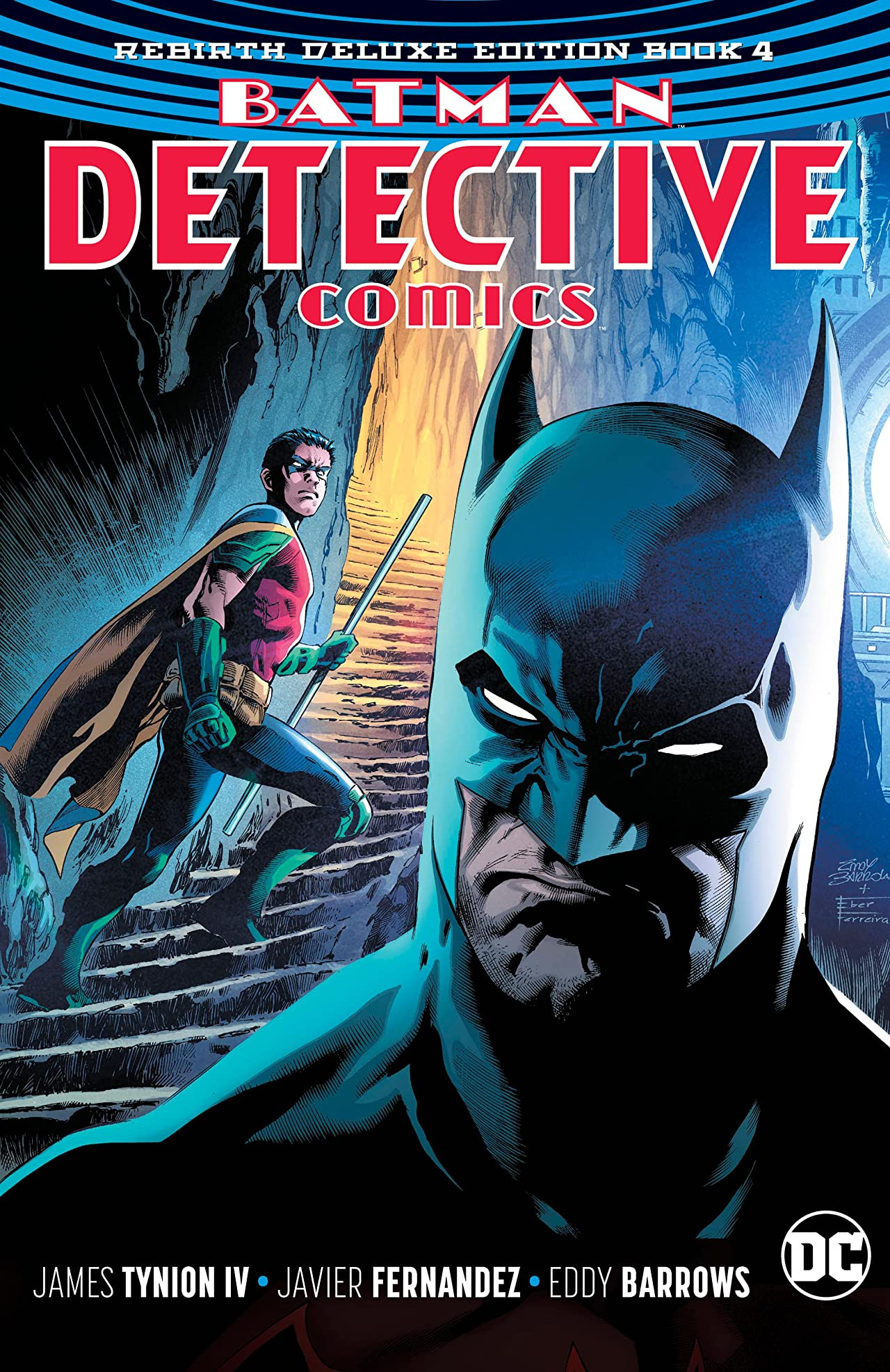 Batman: Detective Comics: The Rebirth Deluxe Edition Book 4