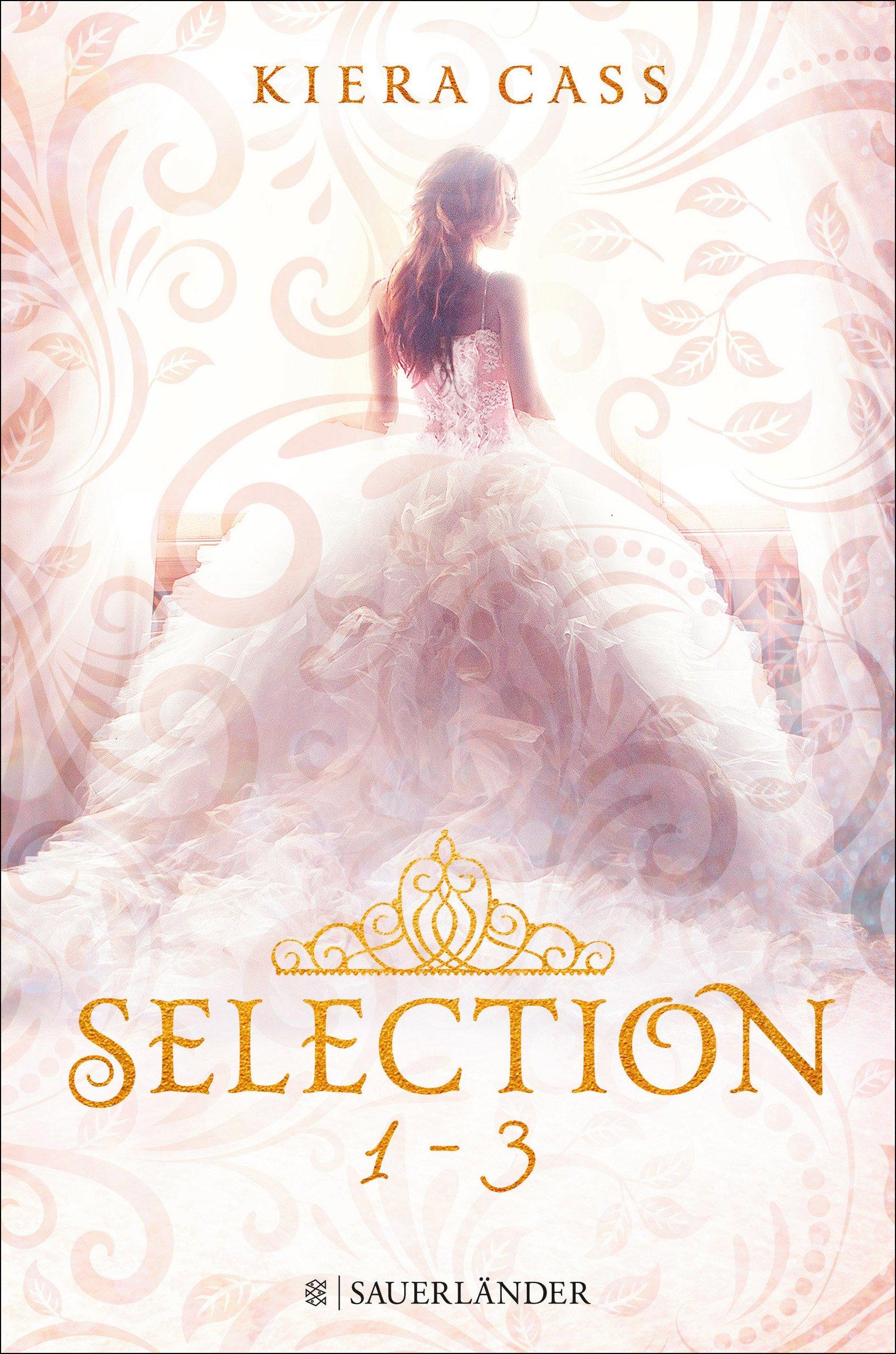 Selection – Band 1 bis 3 im Schuber: Selection / Selection. Die Elite / Selection. Der Erwählte