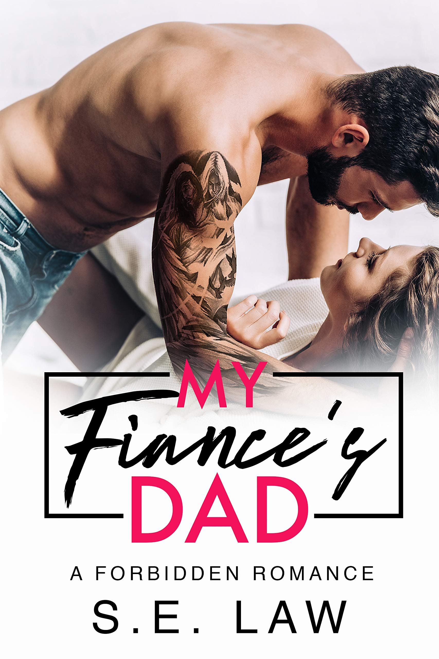 My Fiance's Dad (Forbidden Fantasies, #1)