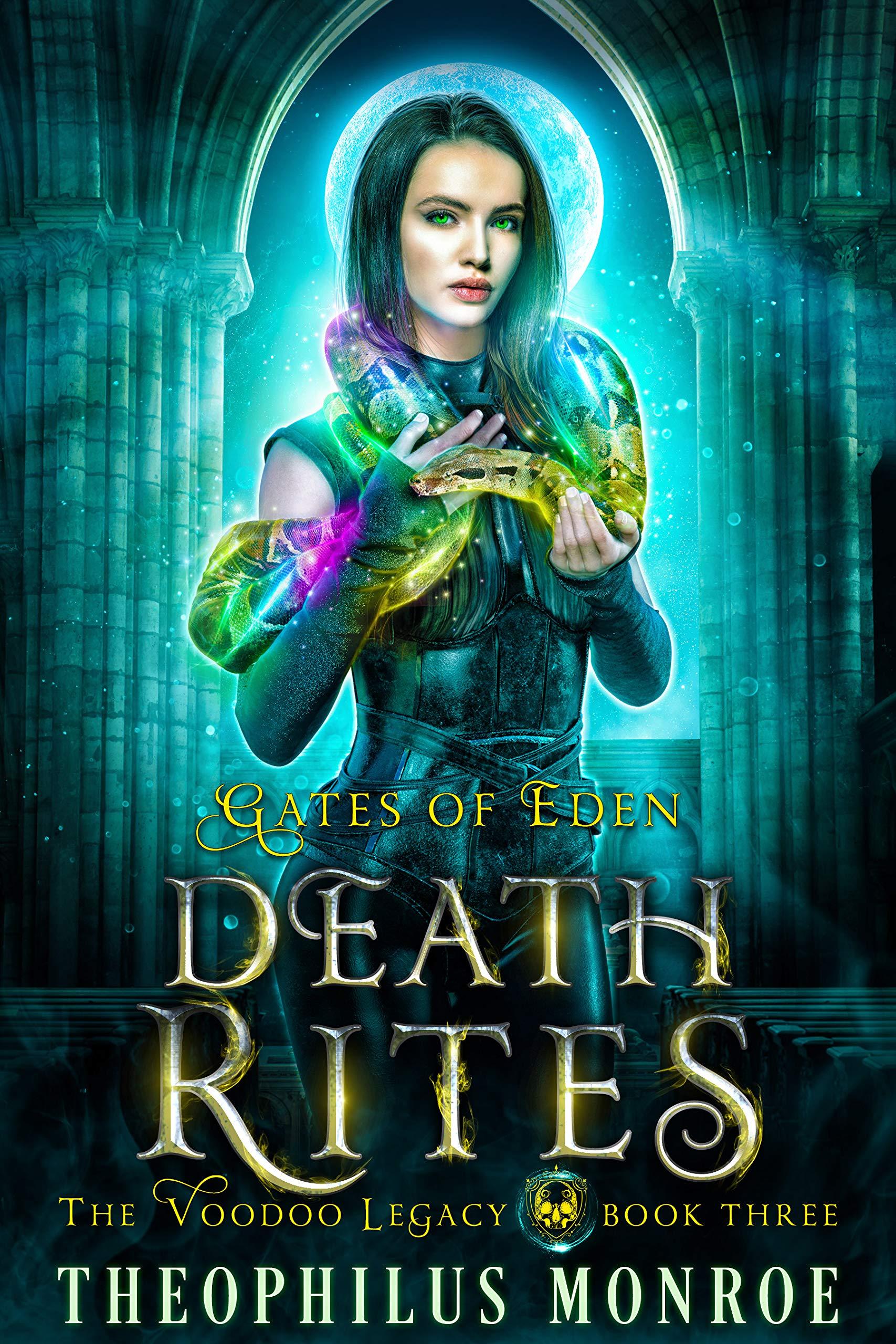 Death Rites: An Urban Magic Academy Fantasy (Gates of Eden: The Voodoo Legacy Book 3)