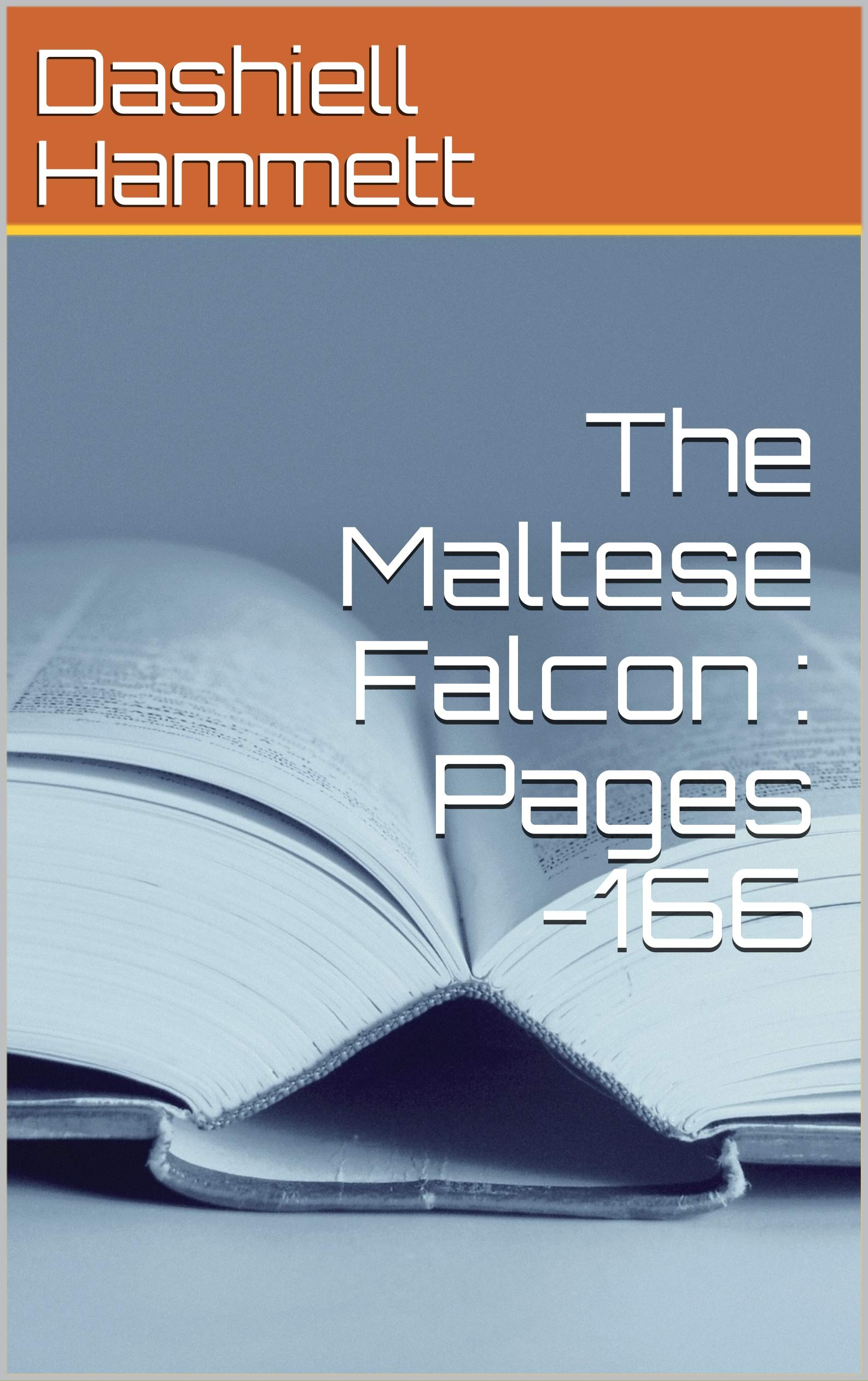 The Maltese Falcon : Pages -166