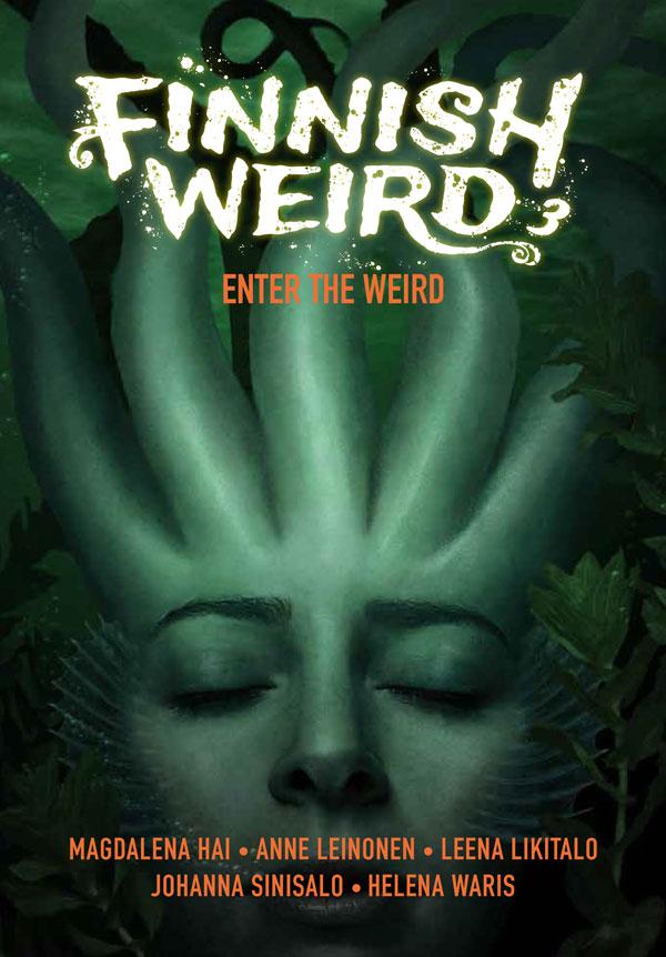 Finnish Weird 3 - Enter the Weird