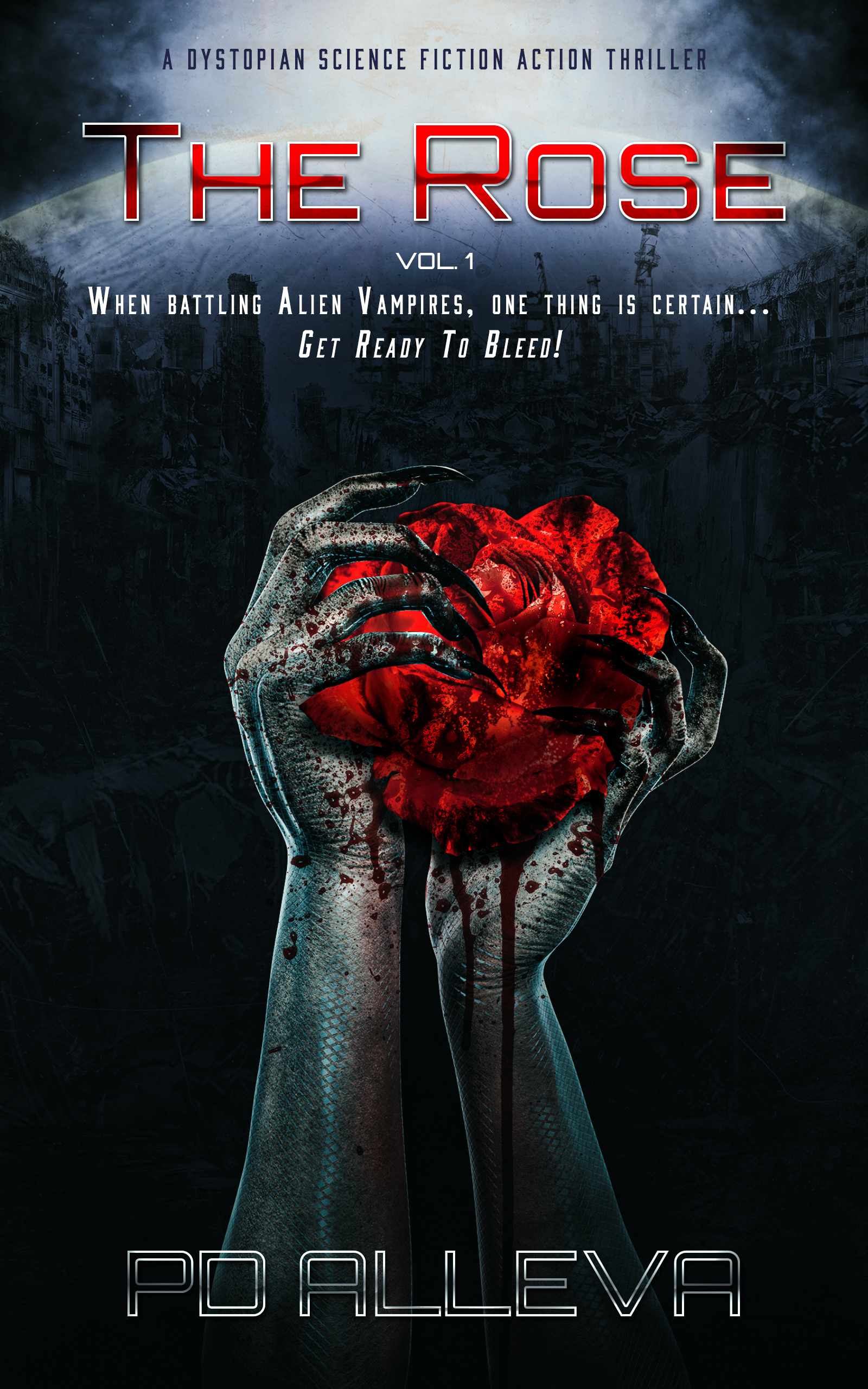 The Rose (Vol. 1) A Dystopian Science Fiction Thriller
