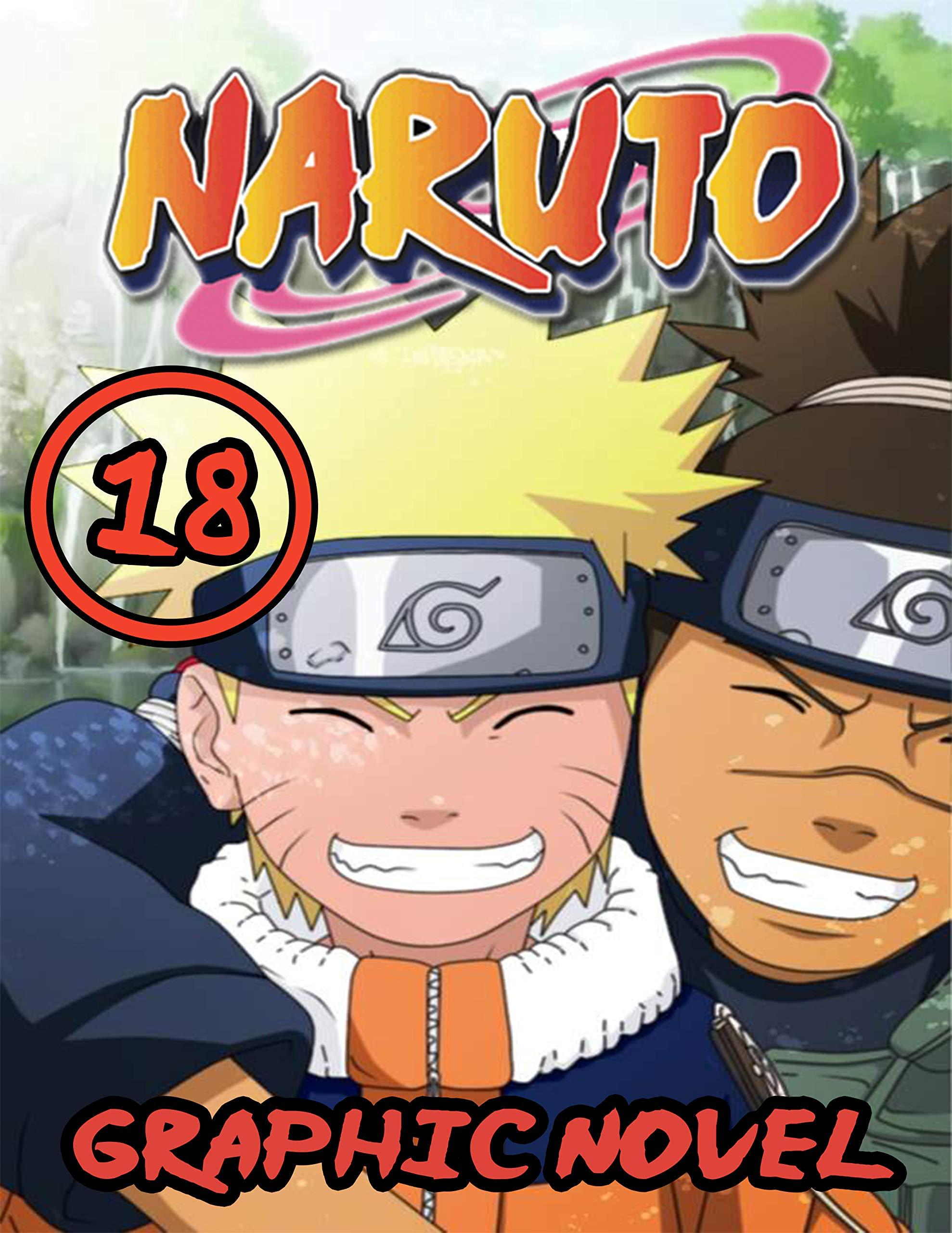 Naruto Graphic Novel: Vol 18 - Full Color Great Shounen Manga For Young & Teens , Adults