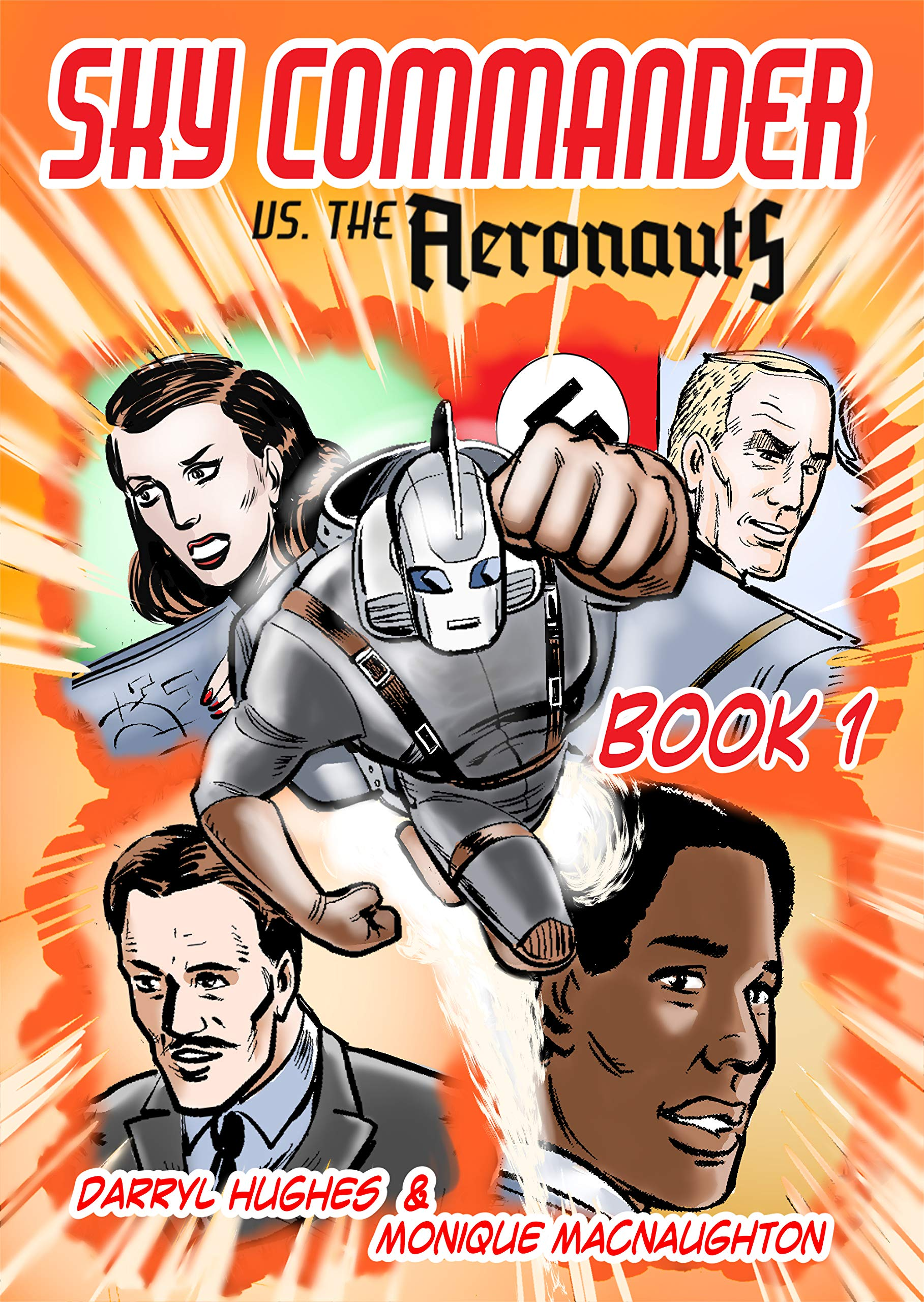 Sky Commander vs The Aeronauts: Book One (Graphic Novel. An exciting WW2 pulp action adventure thriller books)