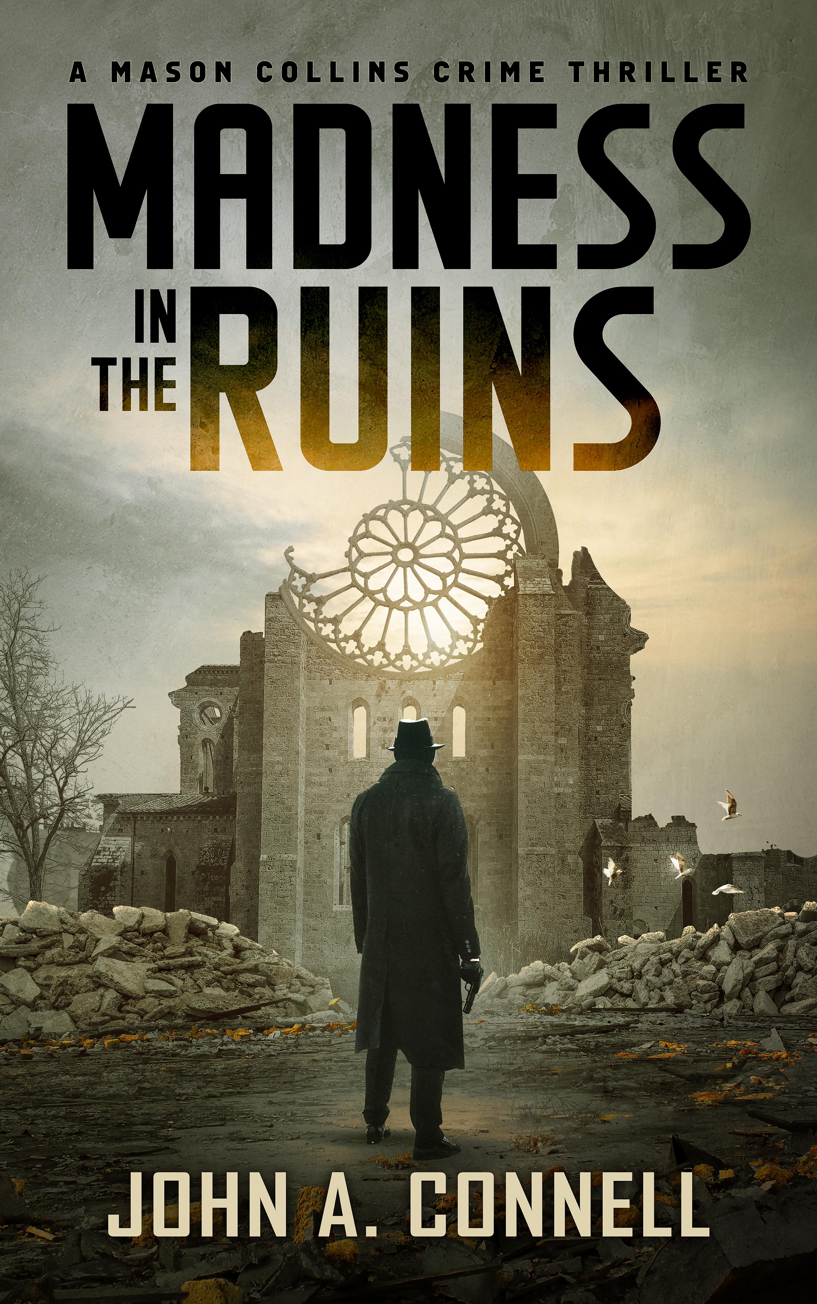 Madness in the Ruins (Mason Collins #1)