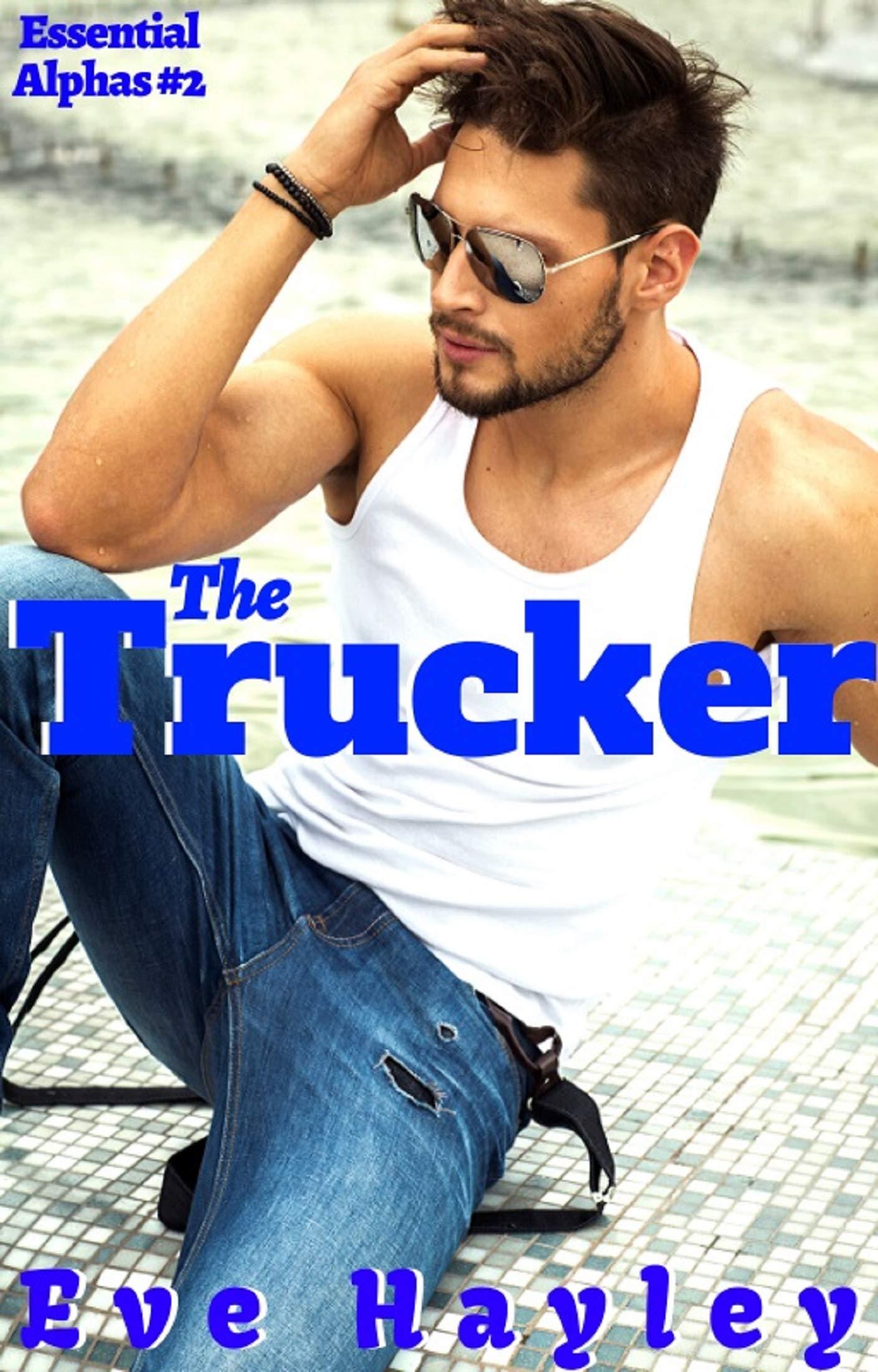 The Trucker (Essential Alphas Book 2)