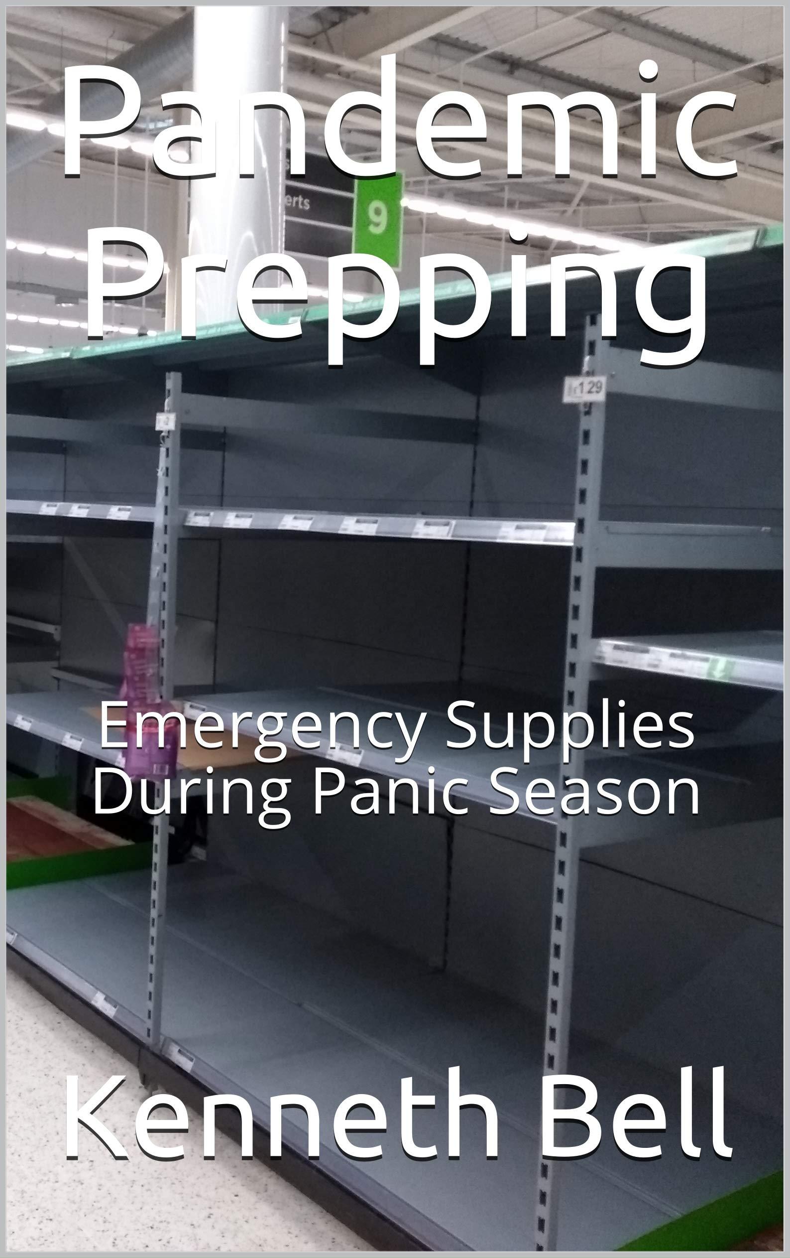 Pandemic Prepping: Emergency Supplies During Panic Season