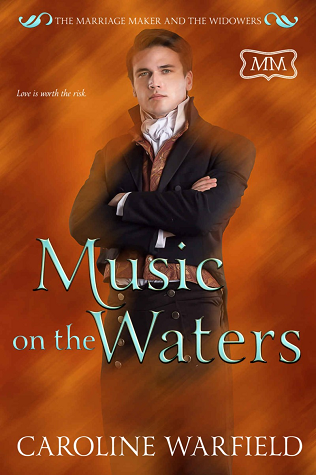 Music on the Waters (The Marriage Maker, #35; The Marriage Maker and the Widowers, #2)