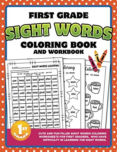 First Grade Sight Words Coloring Book and Workbook: 55 Commonly Used Sightwords Coloring Worksheets for Girls or Boys in 1st Grade | Large 8.5 x 11 Size
