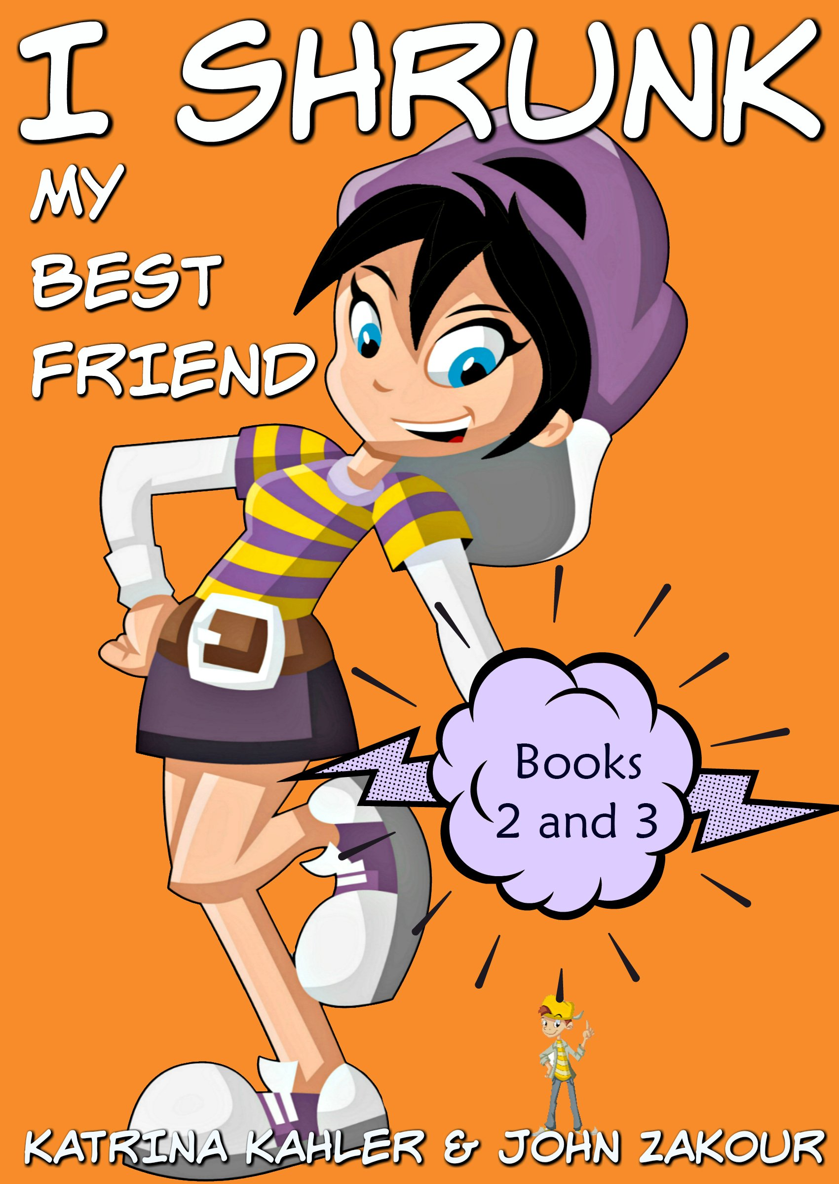 I Shrunk My Best Friend - Books 2 and 3: Funny Books for Kids