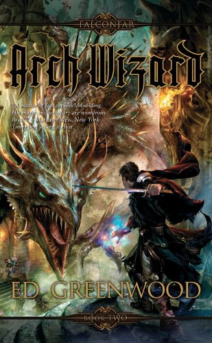 Arch Wizard (The Falconfar Saga Book 2)