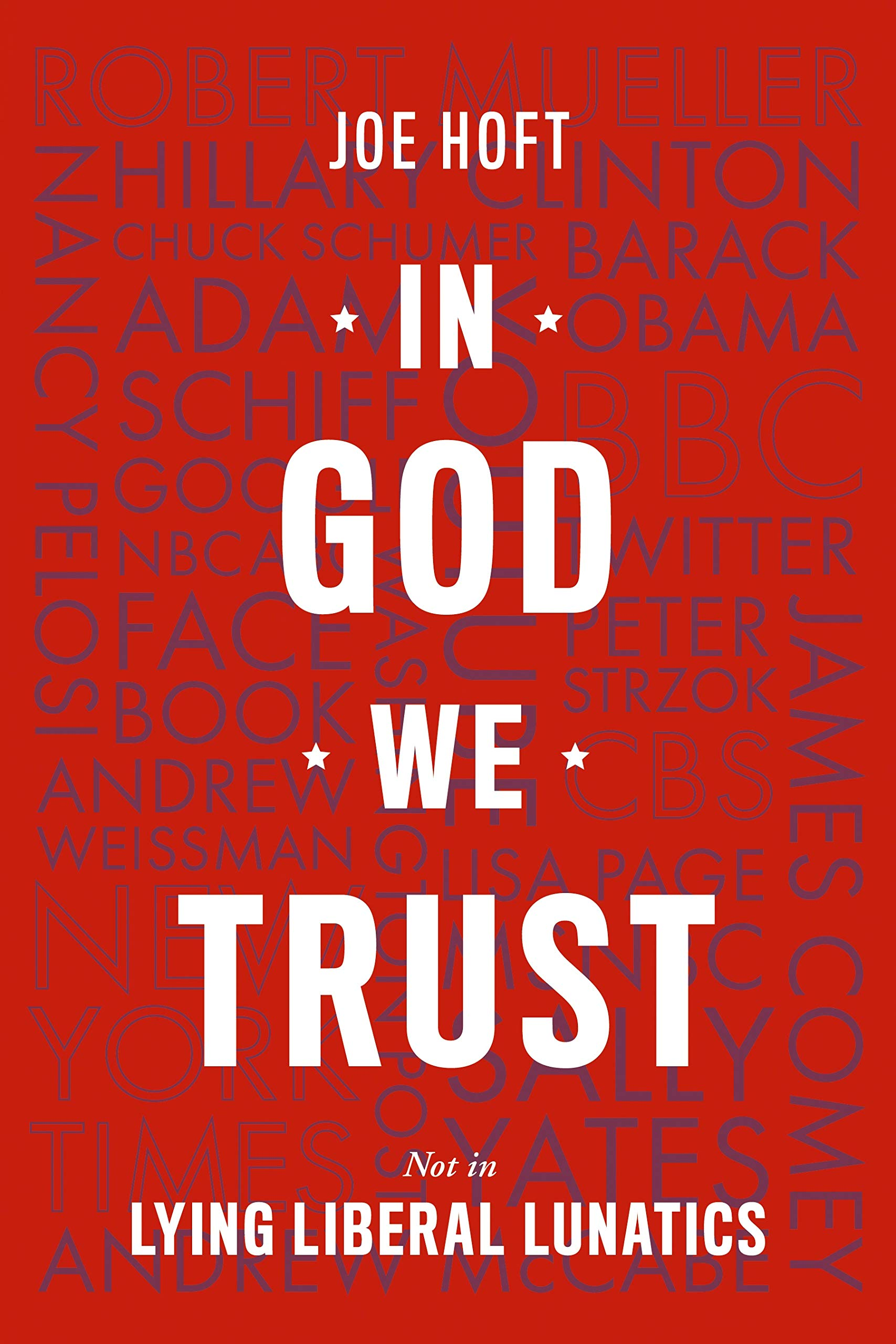 In God We Trust: Not In Lying Liberal Lunatics
