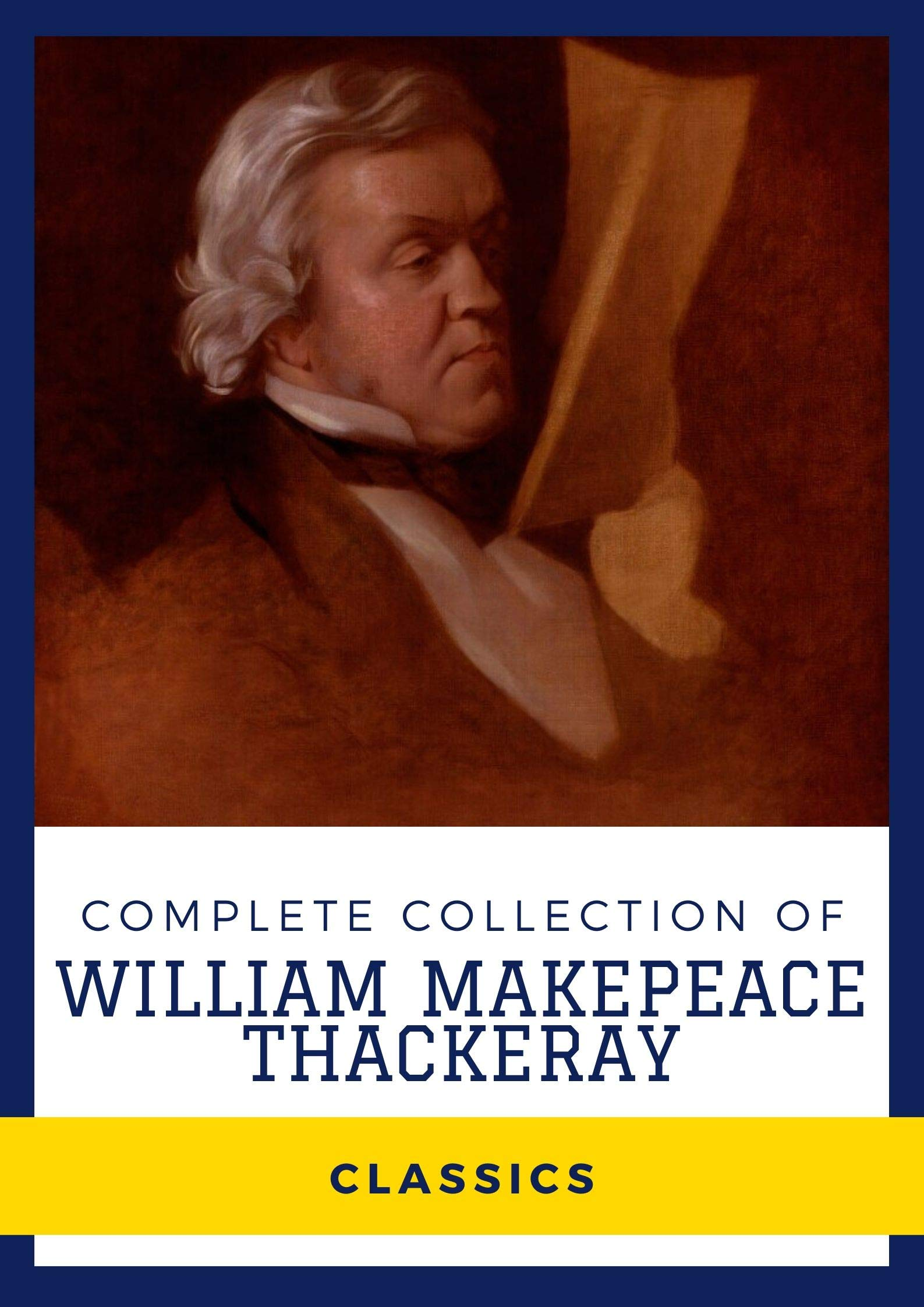 Complete Collection of William Makepeace Thackeray