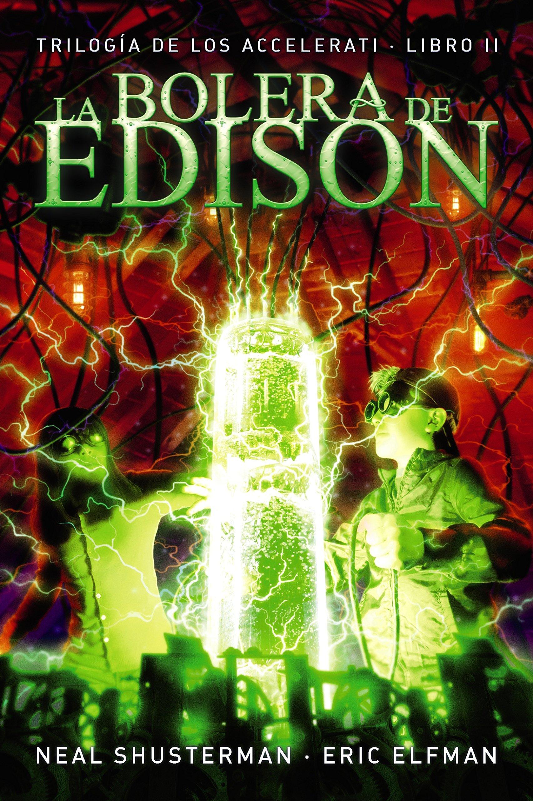 La bolera de Edison (LITERATURA JUVENIL (a partir de 12 años) - Narrativa juvenil nº 2)