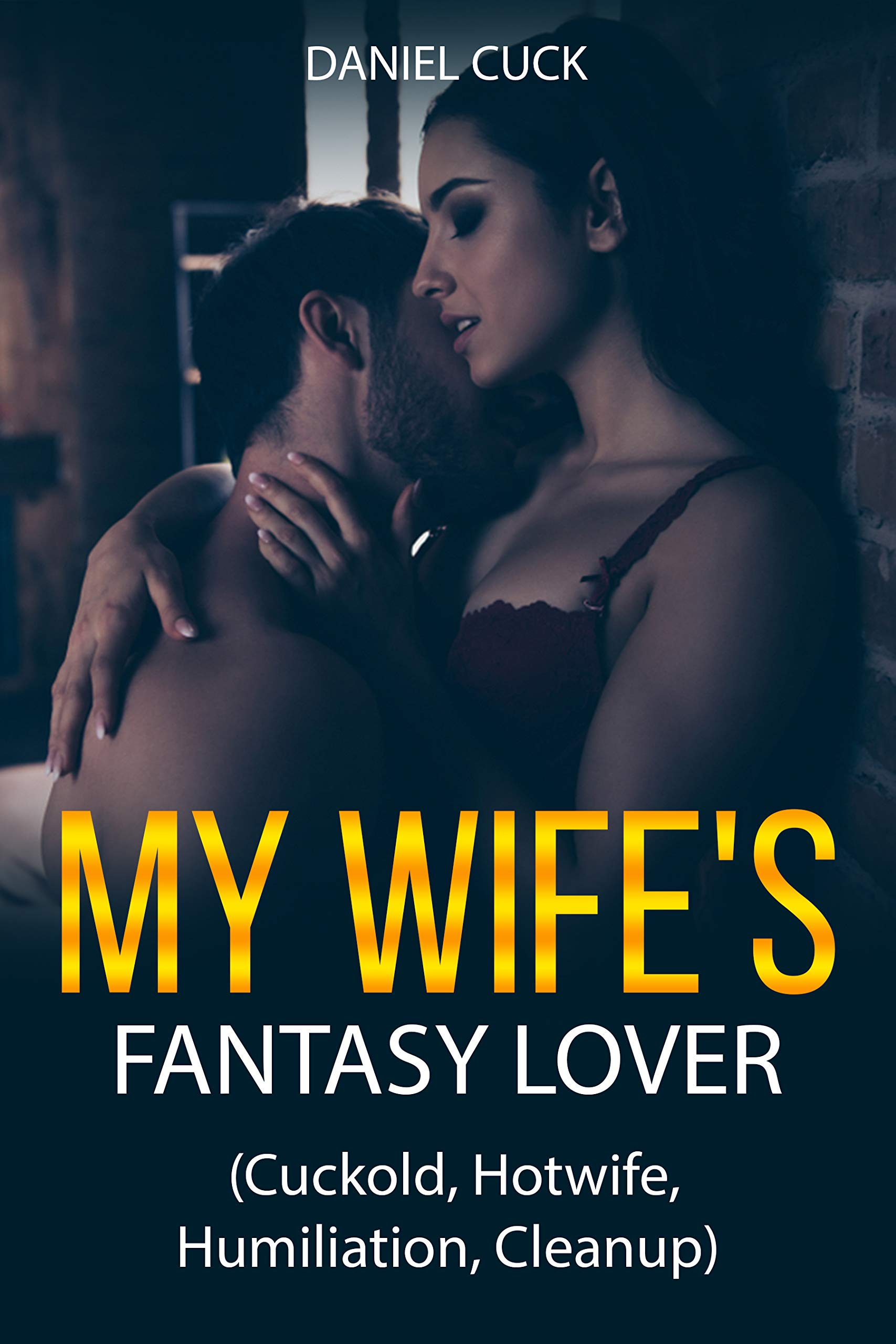 My Wife's Fantasy Lover