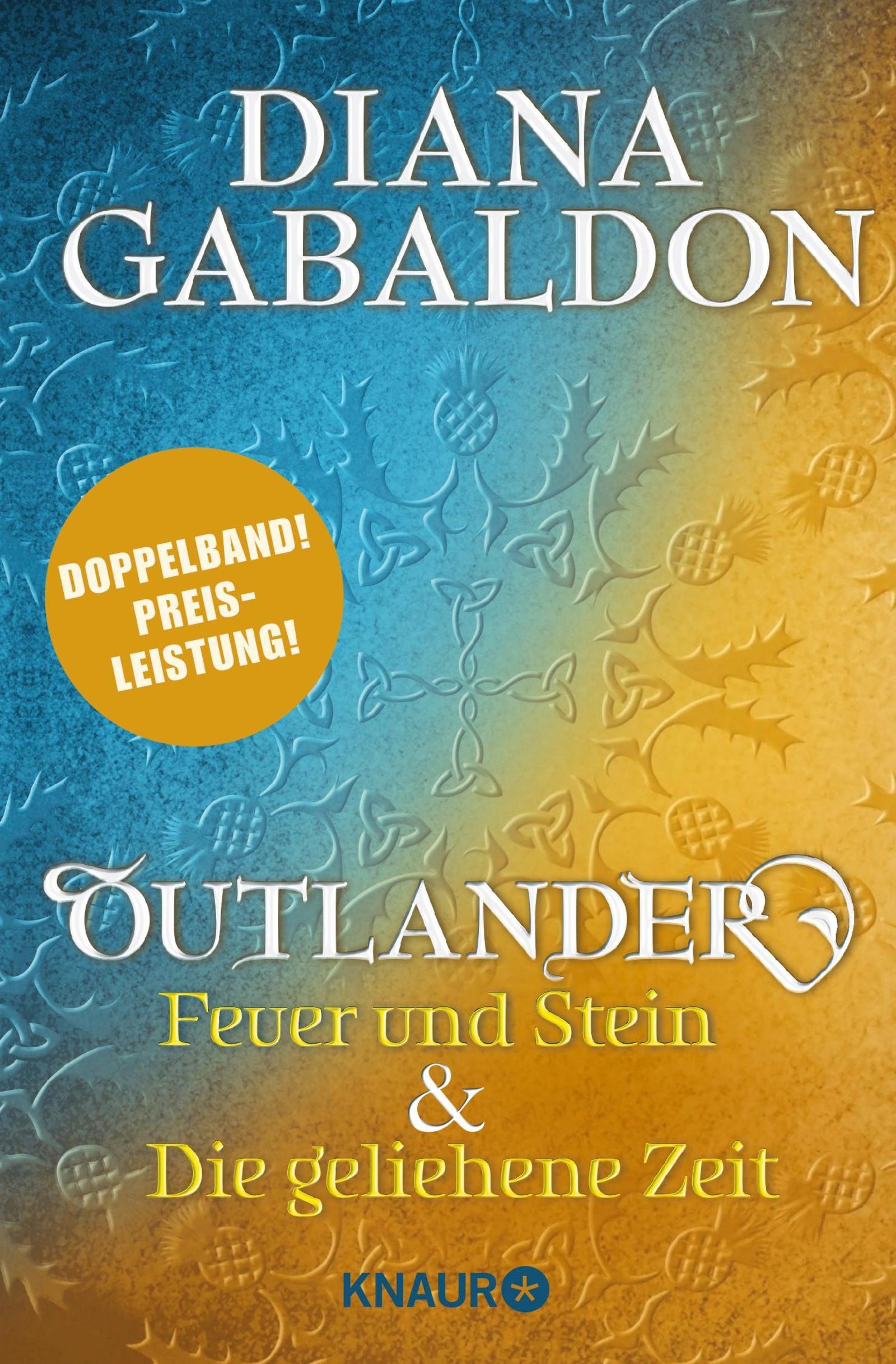 Outlander – Feuer und Stein & Outlander - Die geliehene Zeit: Zwei Romane in einem Band