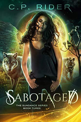 Sabotaged (Sundance, #3)