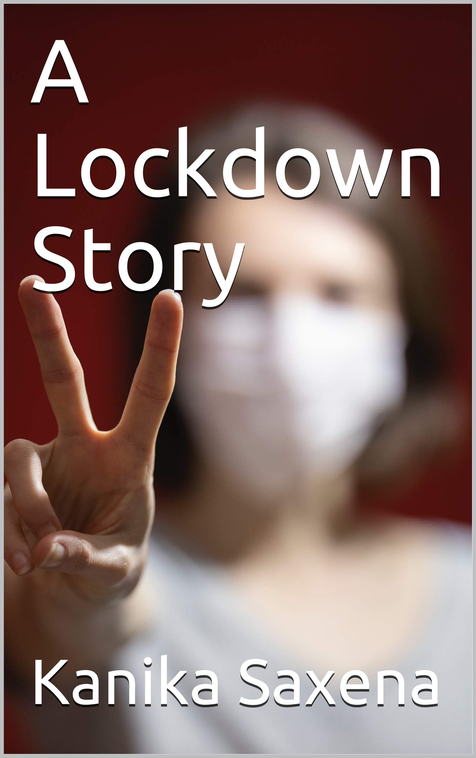A Lockdown Story: How to Use the Lockdown to your Advantage?