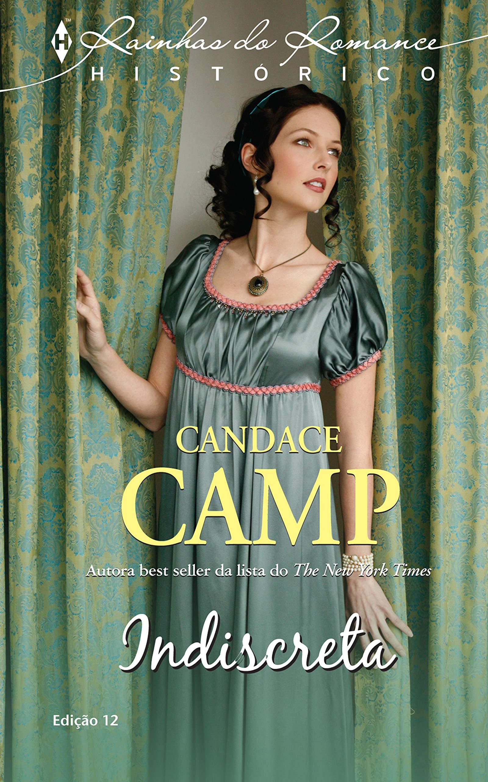 Indiscreta (Harlequin Rainhas do Romance Histórico Livro 12)