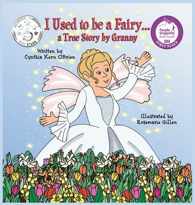 I Used to be a Fairy, A True Story by Granny