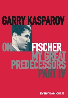 Garry Kasparov on My Great Predecessors, Part Four