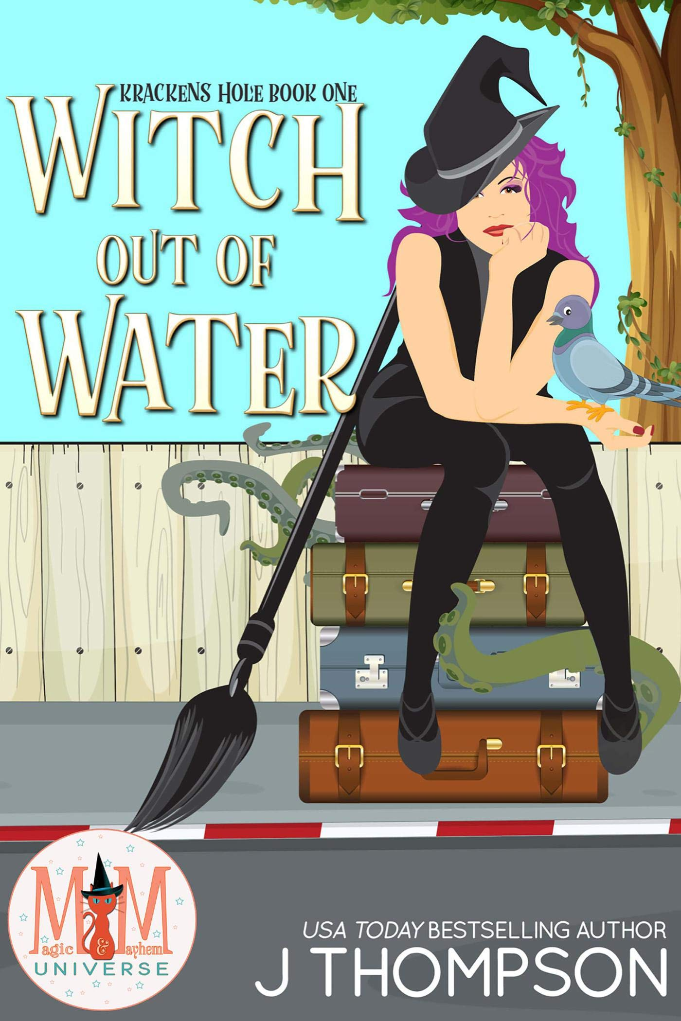 Witch Out of Water (Magic and Mayhem Universe / Kracken's Hole, #1)