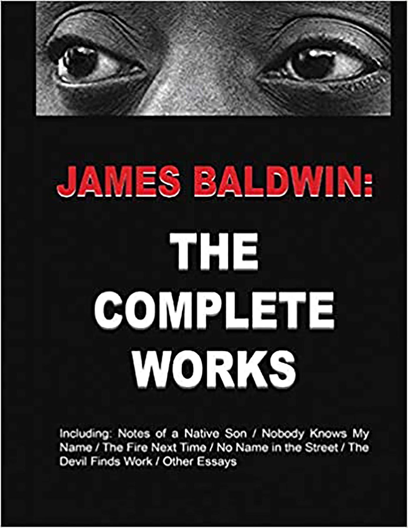 James Baldwin: The Complete Works
