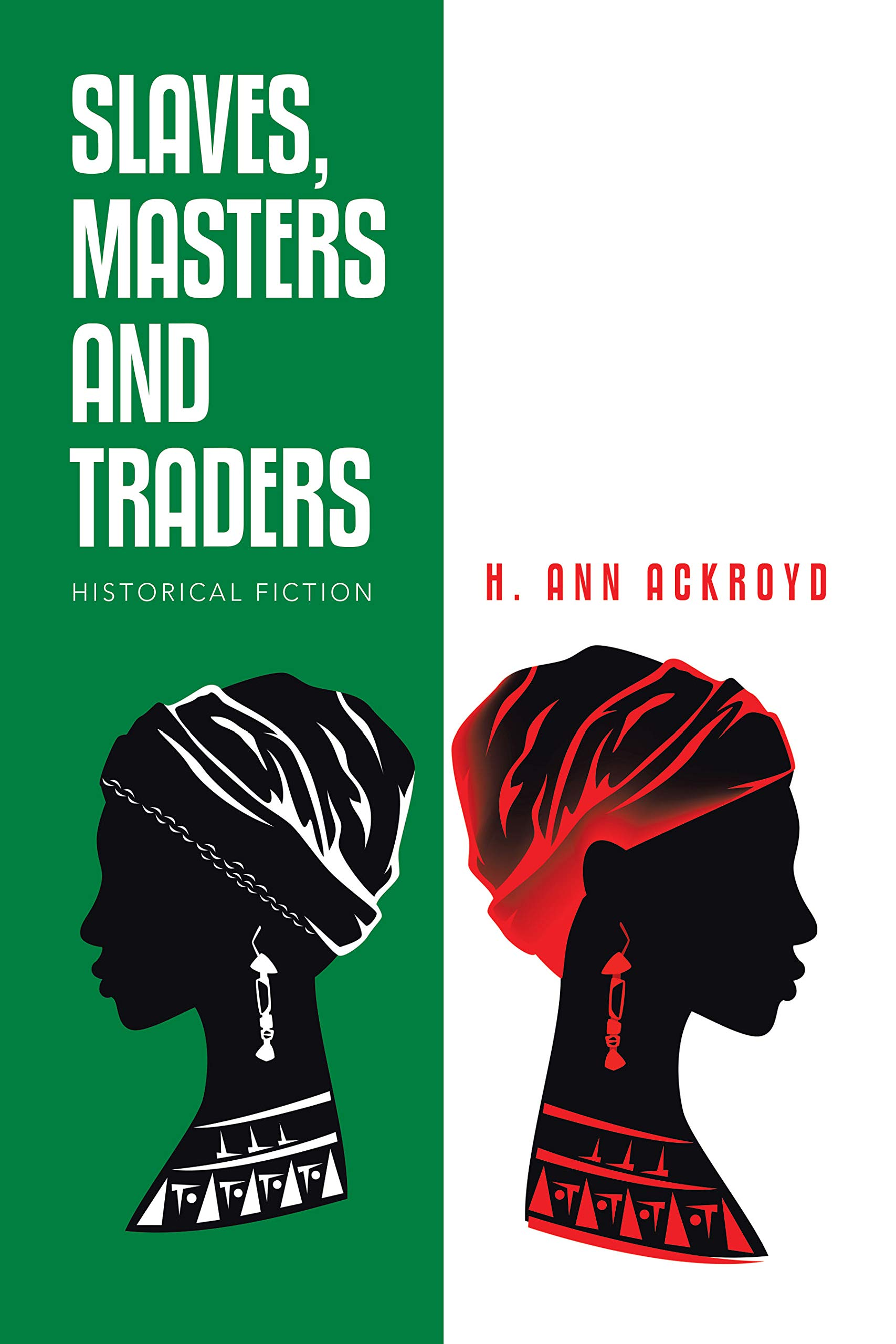 Slaves, Masters and Traders: Historical Fiction